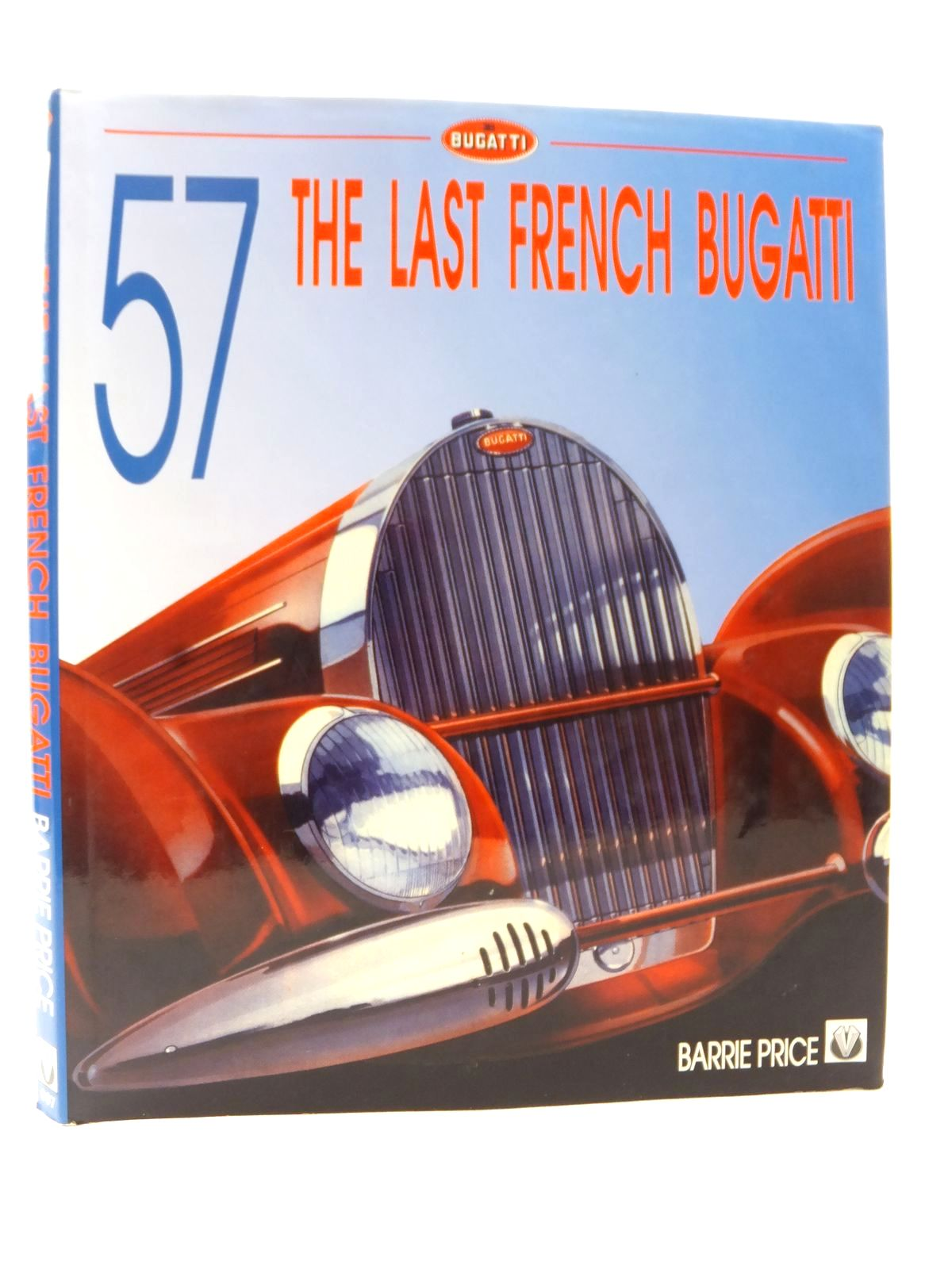 Photo of 57 THE LAST FRENCH BUGATTI written by Price, Barrie published by Veloce Publishing Plc. (STOCK CODE: 2122870)  for sale by Stella & Rose's Books
