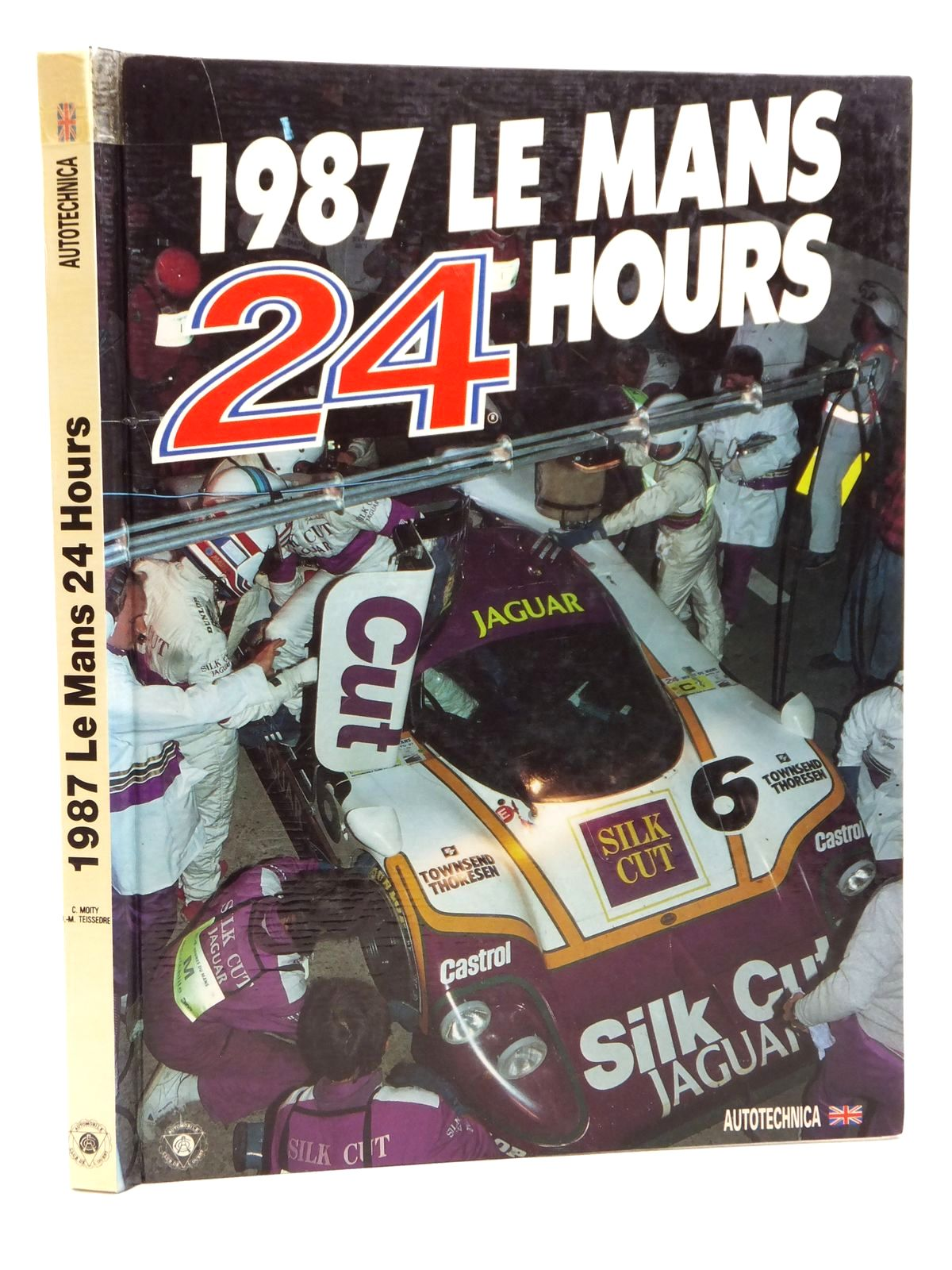 Photo of 1987 LE MANS 24 HOURS written by Teissedre, Jean-Marc Moity, Christian published by Autotechnica (STOCK CODE: 2122986)  for sale by Stella & Rose's Books