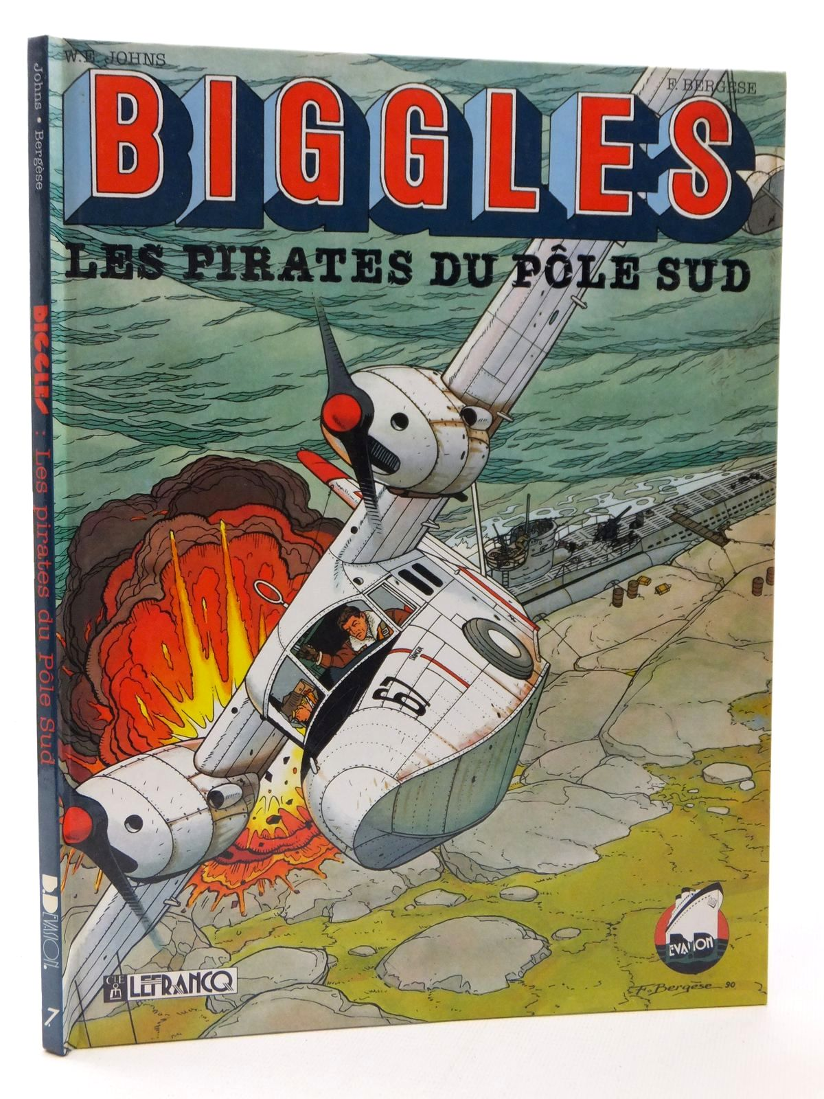 Photo of BIGGLES LES PIRATES DU POLE SUD written by Johns, W.E. illustrated by Bergese, Francis published by Claude Lefrancq Editeur (STOCK CODE: 2123163)  for sale by Stella & Rose's Books