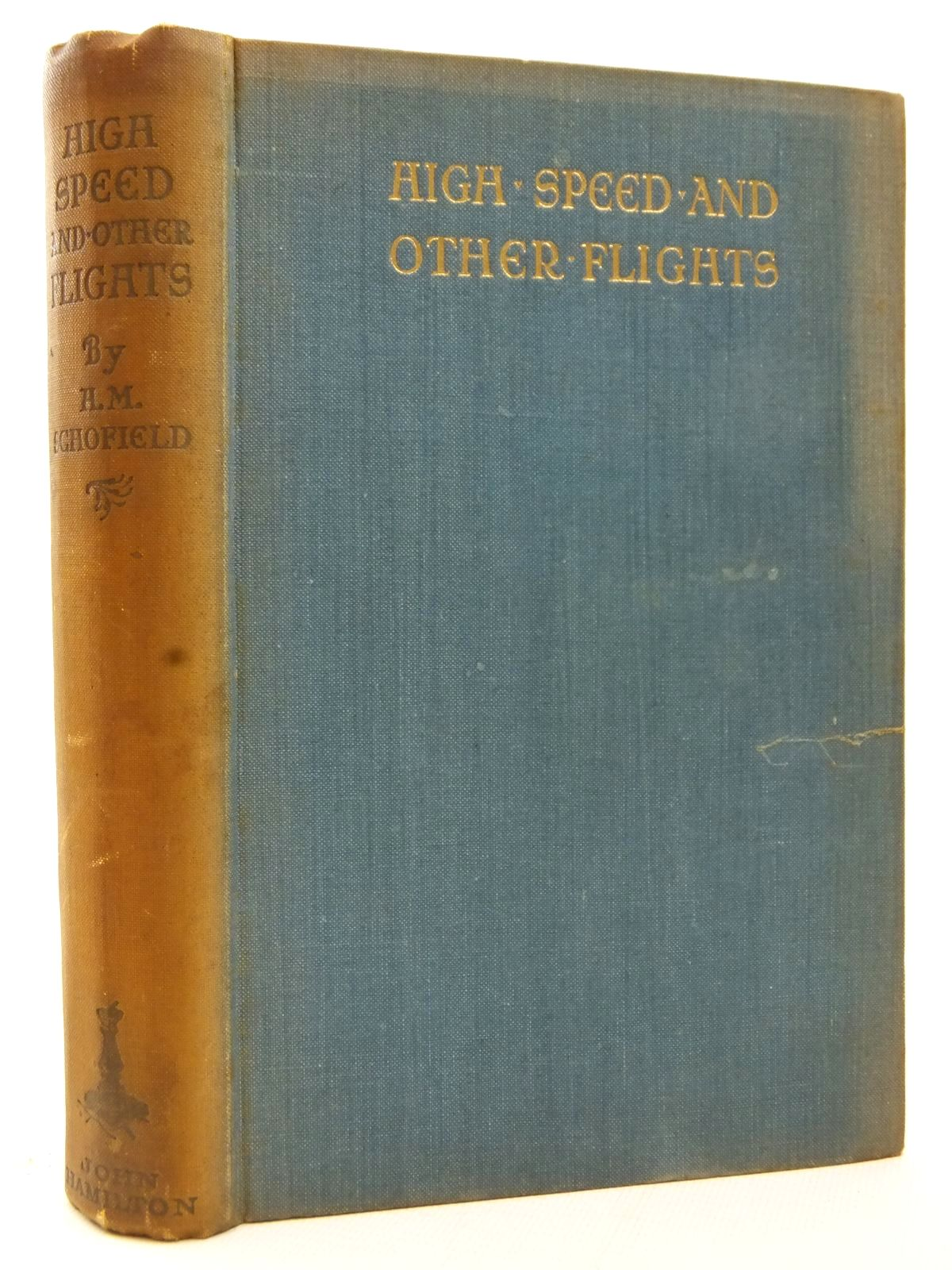 Photo of THE HIGH SPEED AND OTHER FLIGHTS written by Schofield, H.M. published by John Hamilton Ltd. (STOCK CODE: 2123170)  for sale by Stella & Rose's Books
