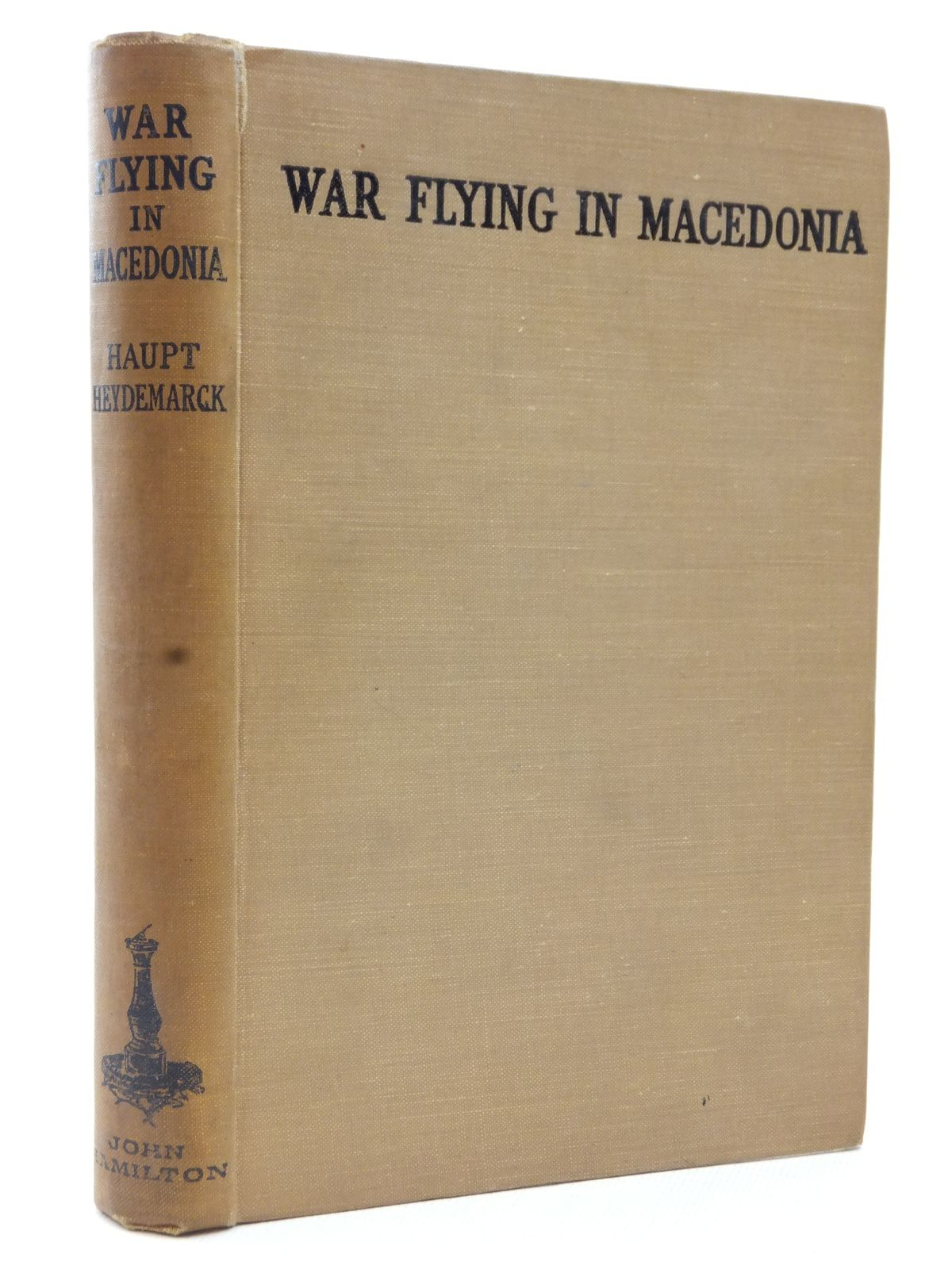 Photo of WAR FLYING IN MACEDONIA written by Heydemarck, Haupt published by John Hamilton Ltd. (STOCK CODE: 2123192)  for sale by Stella & Rose's Books