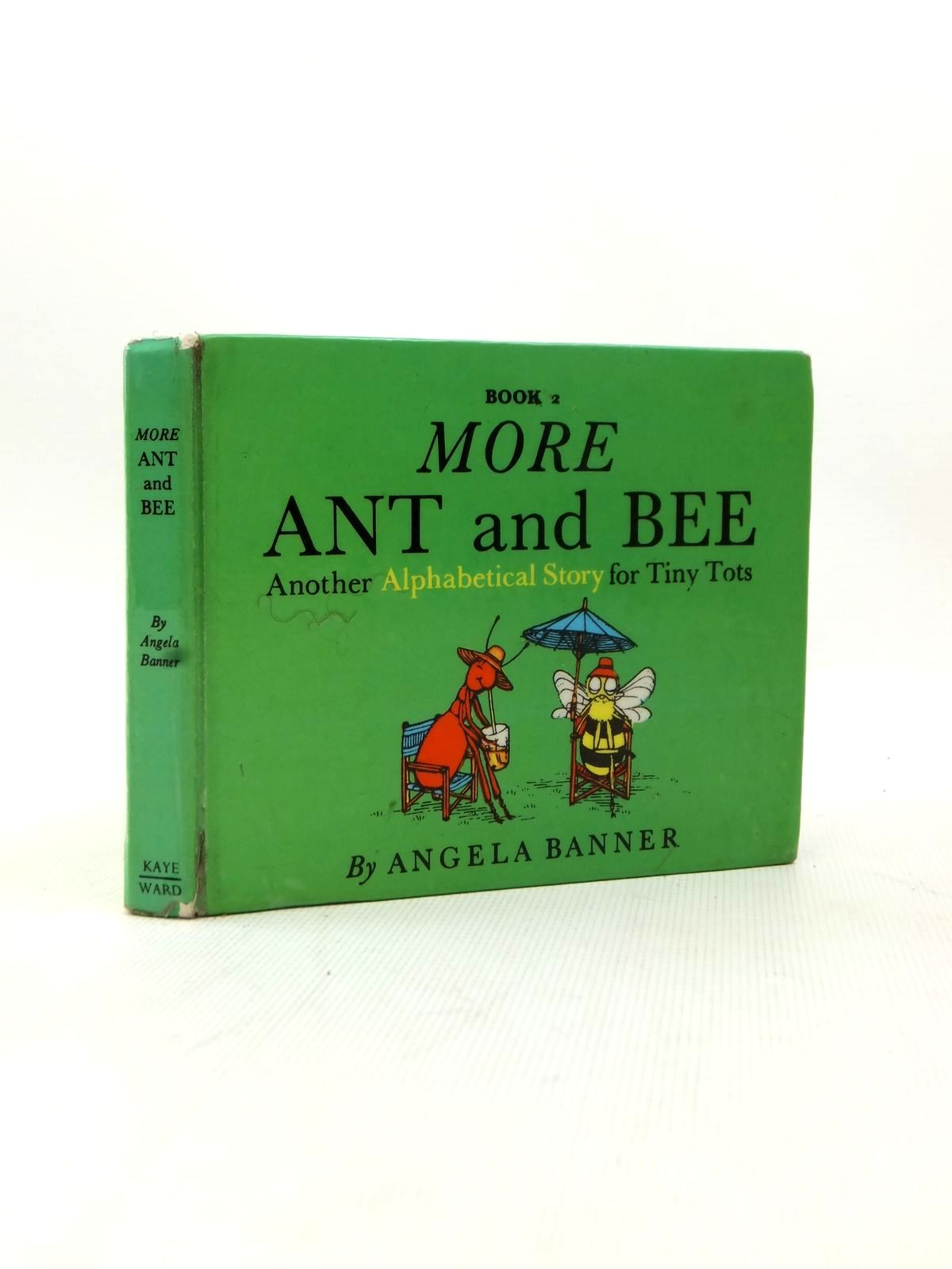 Photo of MORE ANT AND BEE written by Banner, Angela illustrated by Ward, Bryan published by Kaye & Ward Ltd. (STOCK CODE: 2123232)  for sale by Stella & Rose's Books