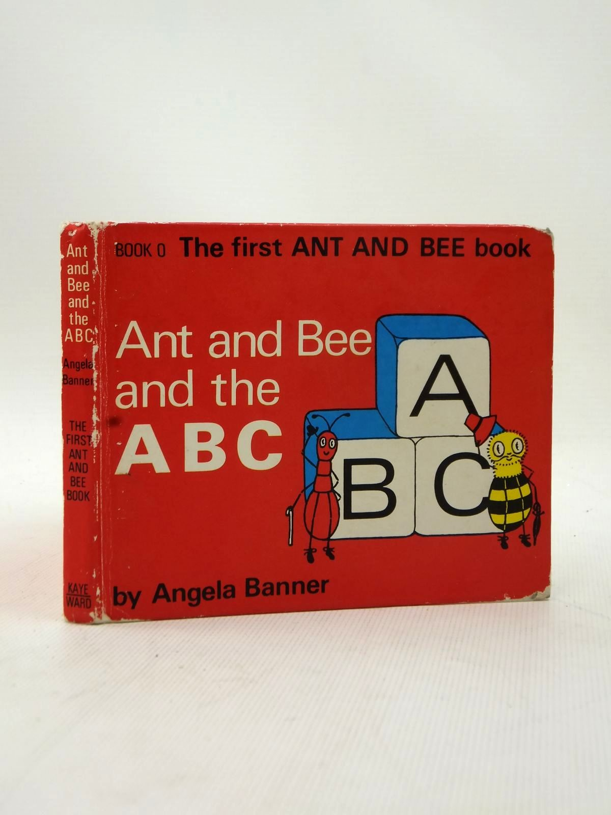 Photo of ANT AND BEE AND THE ABC written by Banner, Angela illustrated by Ward, Bryan published by Kaye & Ward Ltd. (STOCK CODE: 2123233)  for sale by Stella & Rose's Books