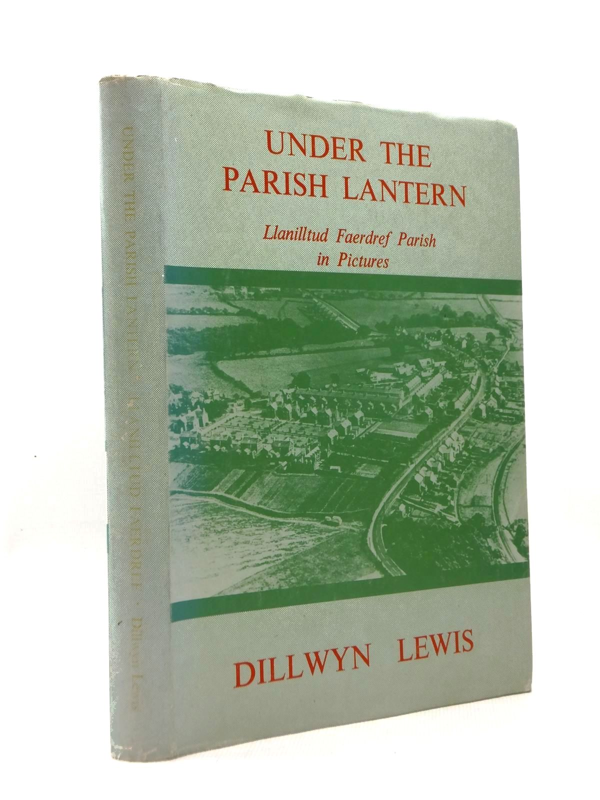 Photo of UNDER THE PARISH LANTERN written by Lewis, Dillwyn published by The Starling Press (STOCK CODE: 2123305)  for sale by Stella & Rose's Books