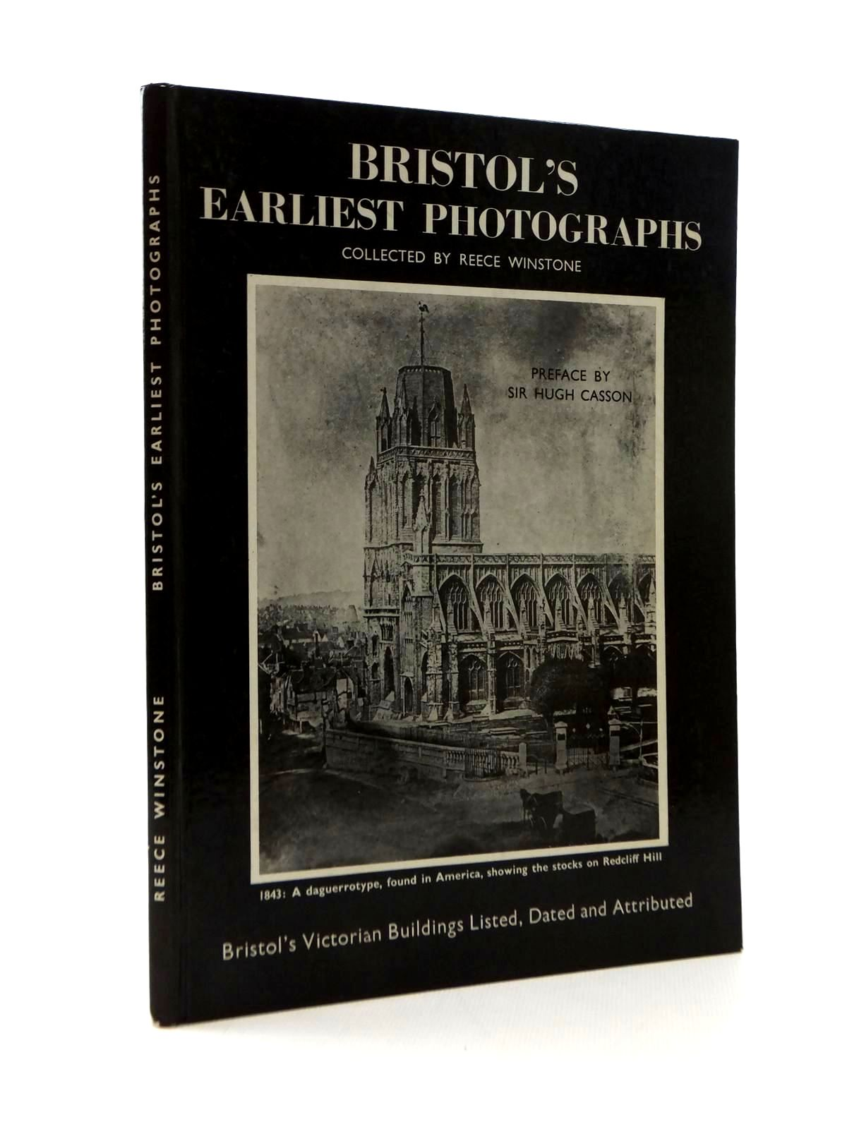 Photo of BRISTOL'S EARLIEST PHOTOGRAPHS written by Winstone, Reece published by Reece Winstone (STOCK CODE: 2123363)  for sale by Stella & Rose's Books