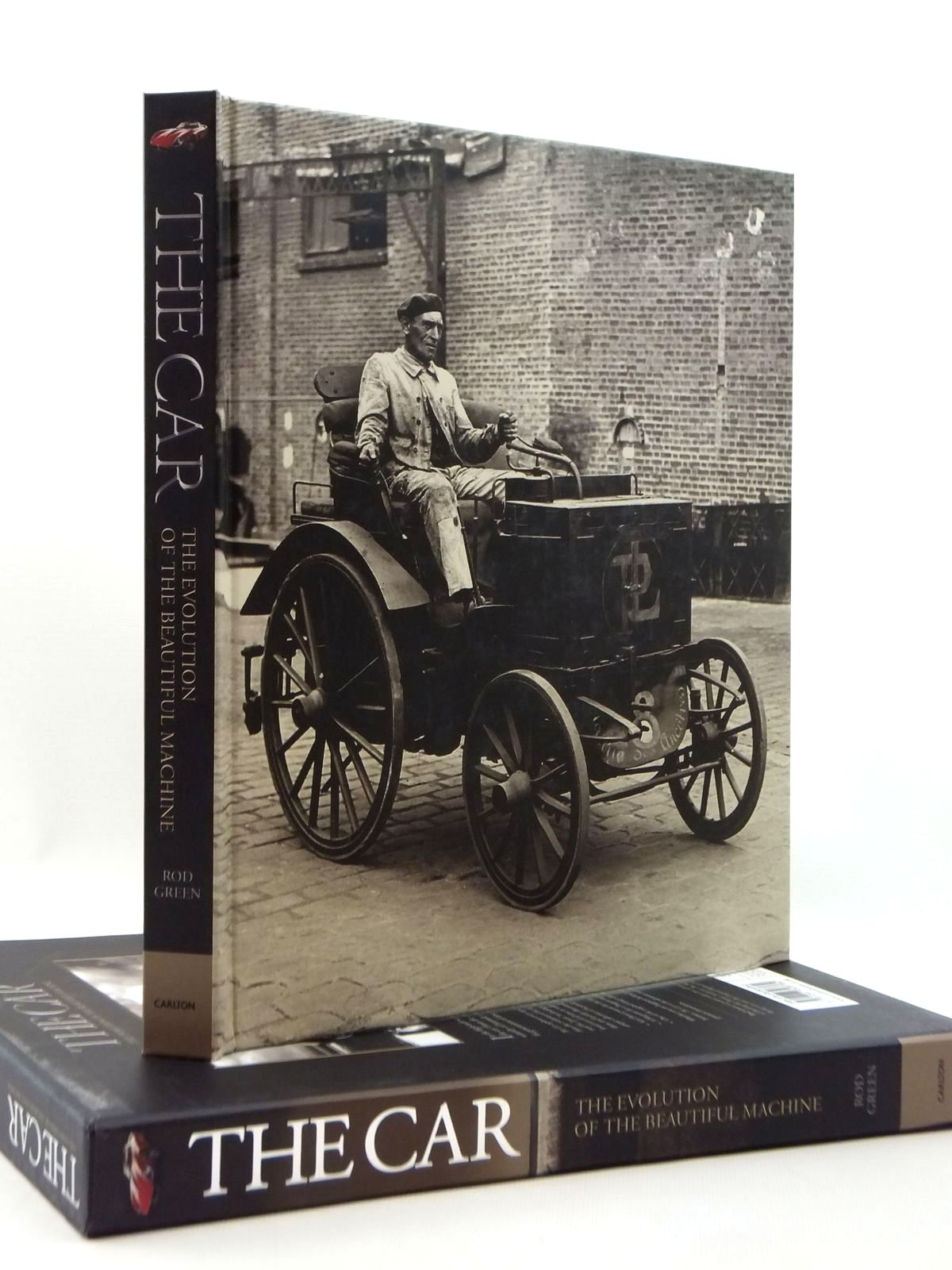 Photo of THE CAR THE EVOLUTION OF THE BEAUTIFUL MACHINE written by Green, Rod published by Carlton Books Limited (STOCK CODE: 2123387)  for sale by Stella & Rose's Books