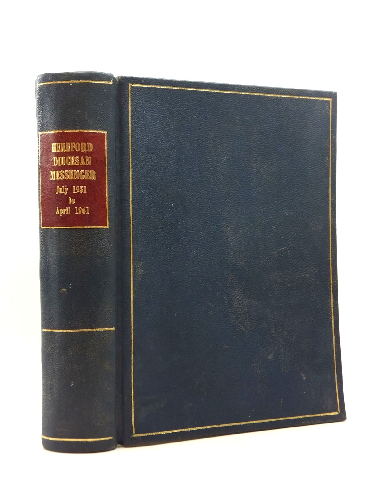 Photo of HEREFORD DIOCESAN MESSENGER JULY 1951 TO APRIL 1961 written by Moir, Arthur Lowndes et al, (STOCK CODE: 2123392)  for sale by Stella & Rose's Books