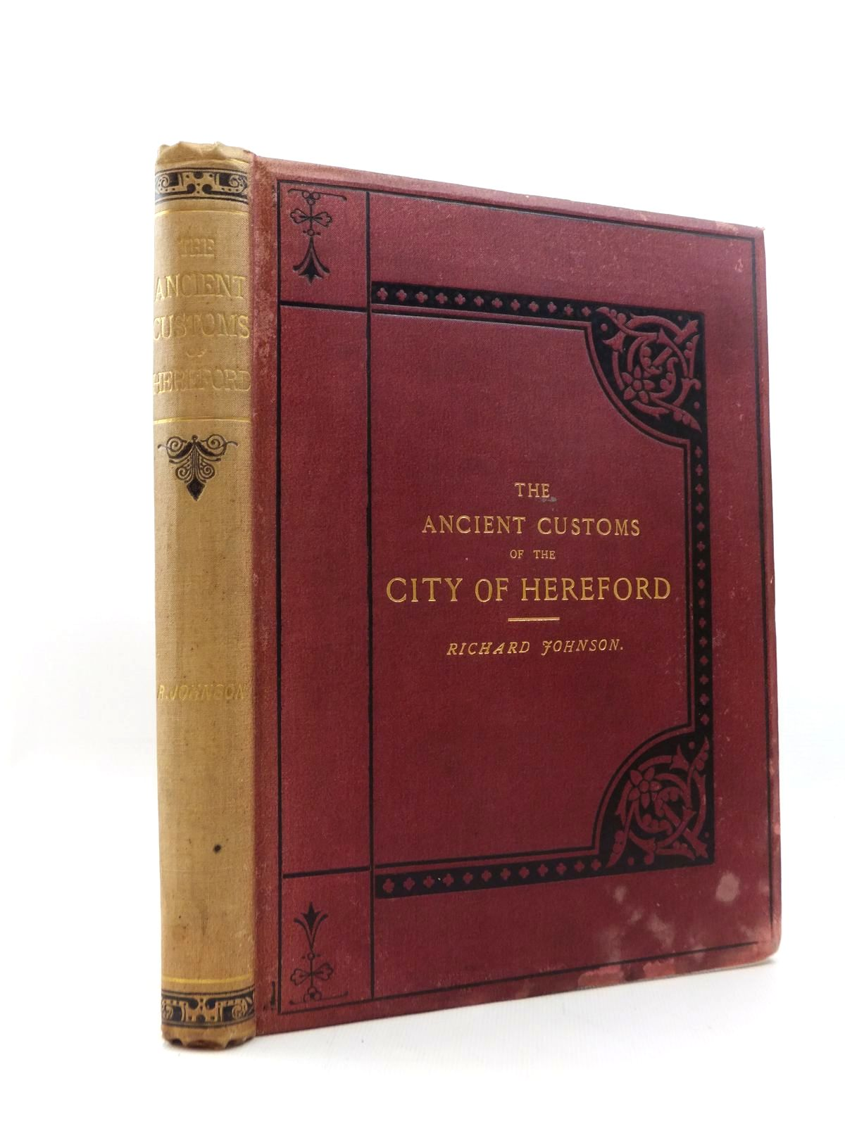 Photo of THE ANCIENT CUSTOMS OF THE CITY OF HEREFORD written by Johnson, Richard published by T. Richards (STOCK CODE: 2123393)  for sale by Stella & Rose's Books