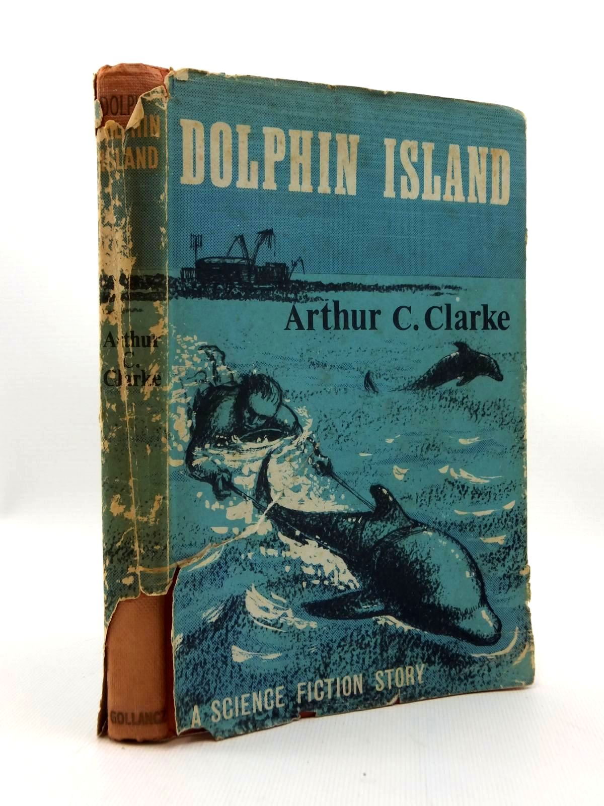 Photo of DOLPHIN ISLAND written by Clarke, Arthur C. published by Victor Gollancz Ltd. (STOCK CODE: 2123403)  for sale by Stella & Rose's Books