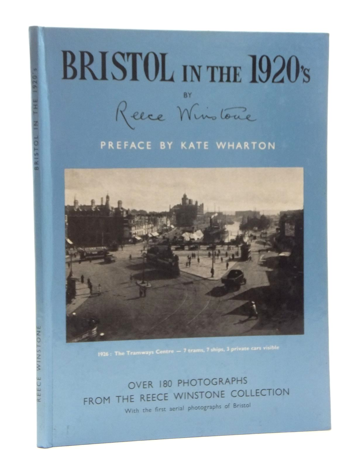 Photo of BRISTOL IN THE 1920'S written by Winstone, Reece published by Reece Winstone (STOCK CODE: 2123430)  for sale by Stella & Rose's Books