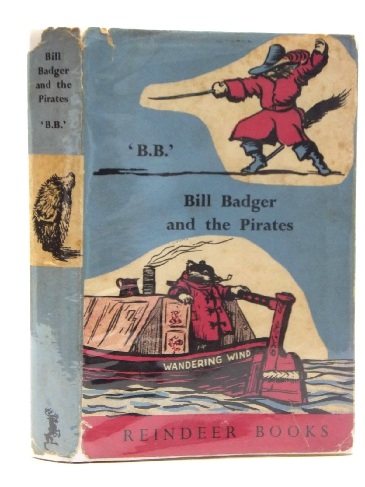 Photo of BILL BADGER AND THE PIRATES written by BB,  illustrated by BB,  published by Hamish Hamilton (STOCK CODE: 2123560)  for sale by Stella & Rose's Books