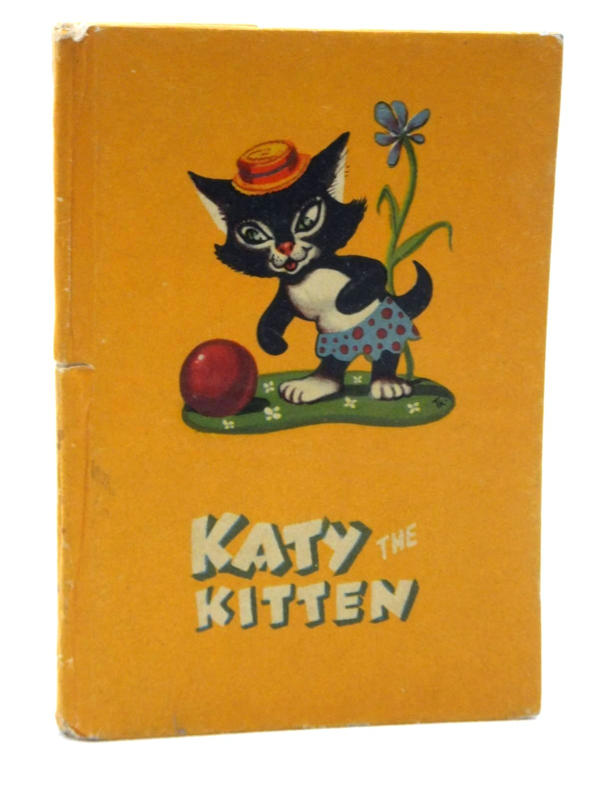 Photo of KATY THE KITTEN written by Powell, Patience illustrated by Powell, Patience published by Perry Colour Books Ltd. (STOCK CODE: 2123595)  for sale by Stella & Rose's Books
