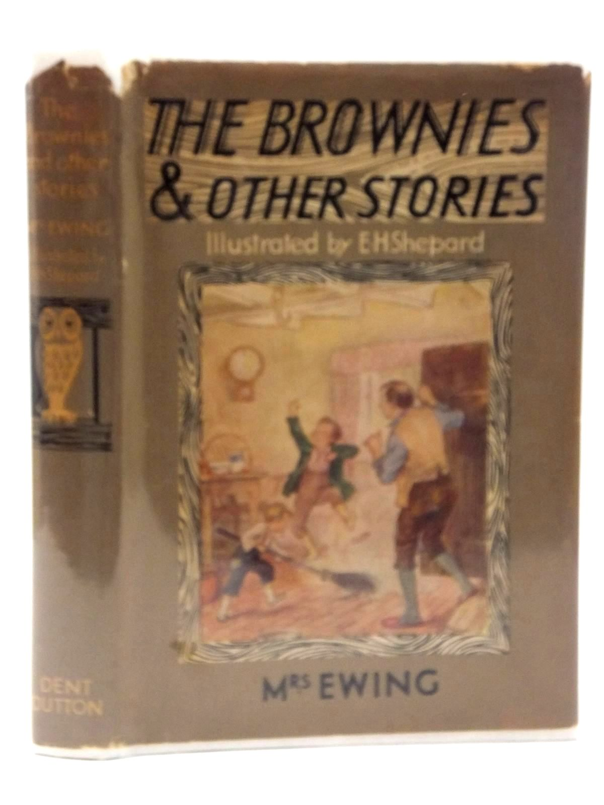 Photo of THE BROWNIES AND OTHER STORIES written by Ewing, Juliana Horatia illustrated by Shepard, E.H. published by J.M. Dent & Sons Ltd. (STOCK CODE: 2123599)  for sale by Stella & Rose's Books