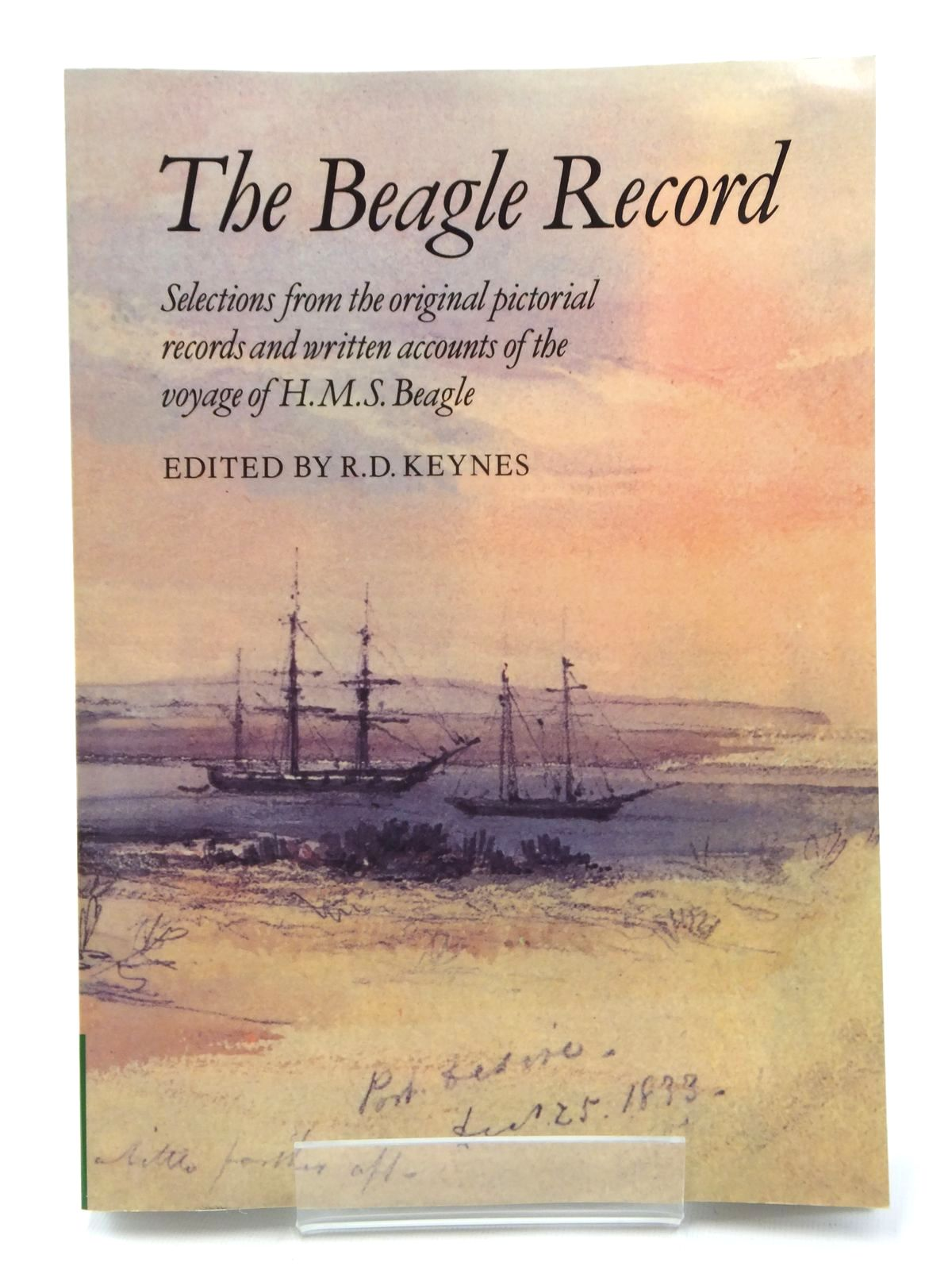 Photo of THE BEAGLE RECORD SELECTIONS FROM THE ORIGINAL PICTORIAL RECORDS AND WRITTEN ACCOUNTS OF THE VOYAGE OF H.M.S. BEAGLE written by Keynes, R.D. published by Cambridge University Press (STOCK CODE: 2123683)  for sale by Stella & Rose's Books