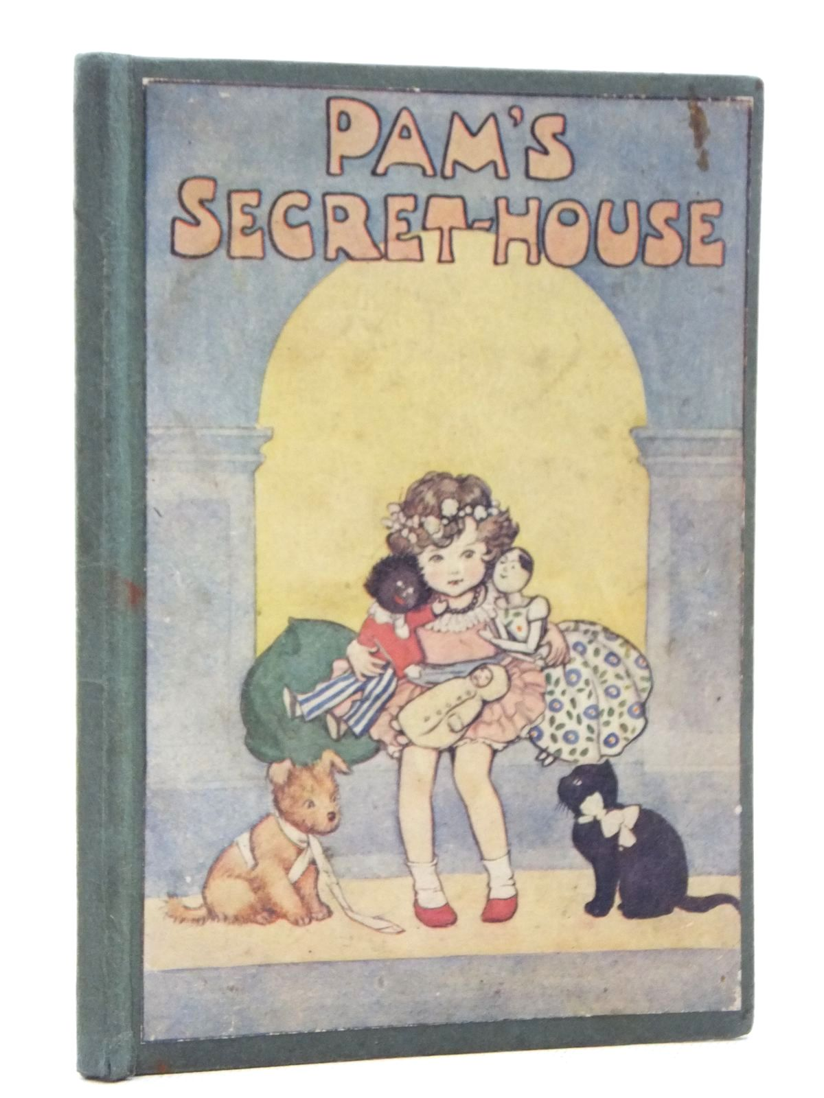 Photo of PAM'S SECRET-HOUSE written by Joan, Natalie illustrated by Pearse, S.B. published by George G. Harrap & Co. Ltd. (STOCK CODE: 2123831)  for sale by Stella & Rose's Books