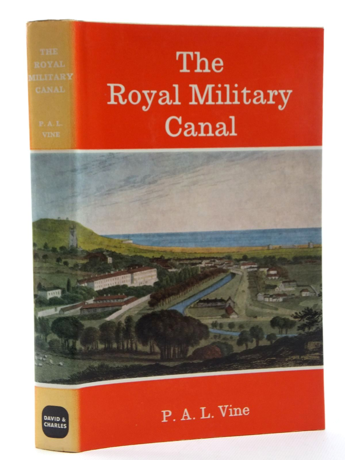 Photo of THE ROYAL MILITARY CANAL written by Vine, P.A.L. published by David & Charles (STOCK CODE: 2123872)  for sale by Stella & Rose's Books