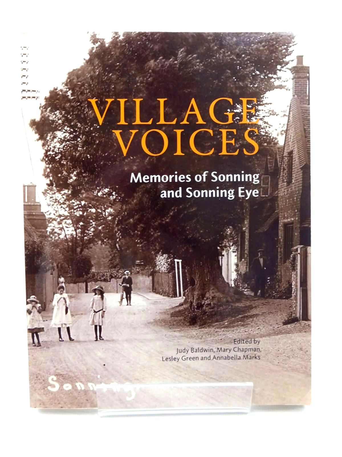 Photo of VILLAGE VOICES MEMORIES OF SONNING AND SONNING EYE- Stock Number: 2123923