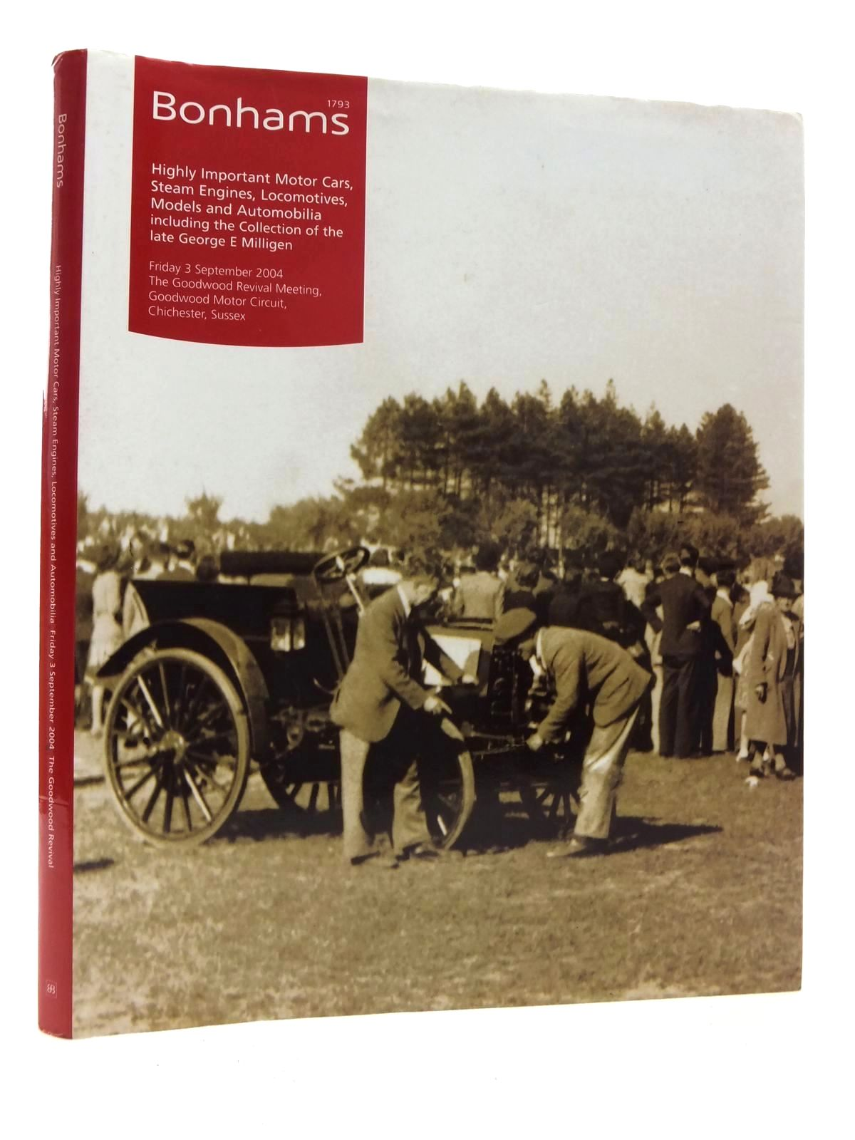 Photo of HIGHLY IMPORTANT MOTOR CARS, STEAM ENGINES, LOCOMOTIVES, MODELS AND AUTOMOBILIA INCLUDING THE COLLECTION OF THE LATE GEORGE E. MILLIGEN published by Bonhams (STOCK CODE: 2123925)  for sale by Stella & Rose's Books