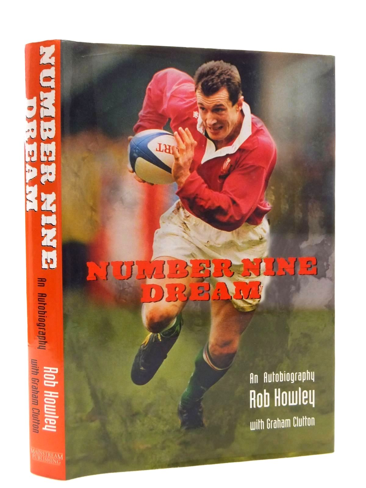 Photo of NUMBER NINE DREAM AN AUTOBIOGRAPHY written by Howley, Rob Clutton, Graham published by Mainstream Publishing (STOCK CODE: 2123951)  for sale by Stella & Rose's Books