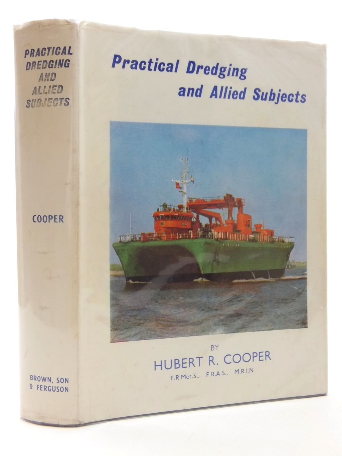 Photo of PRACTICAL DREDGING AND ALLIED SUBJECTS written by Cooper, Hubert R. published by Brown, Son & Ferguson Ltd. (STOCK CODE: 2124011)  for sale by Stella & Rose's Books