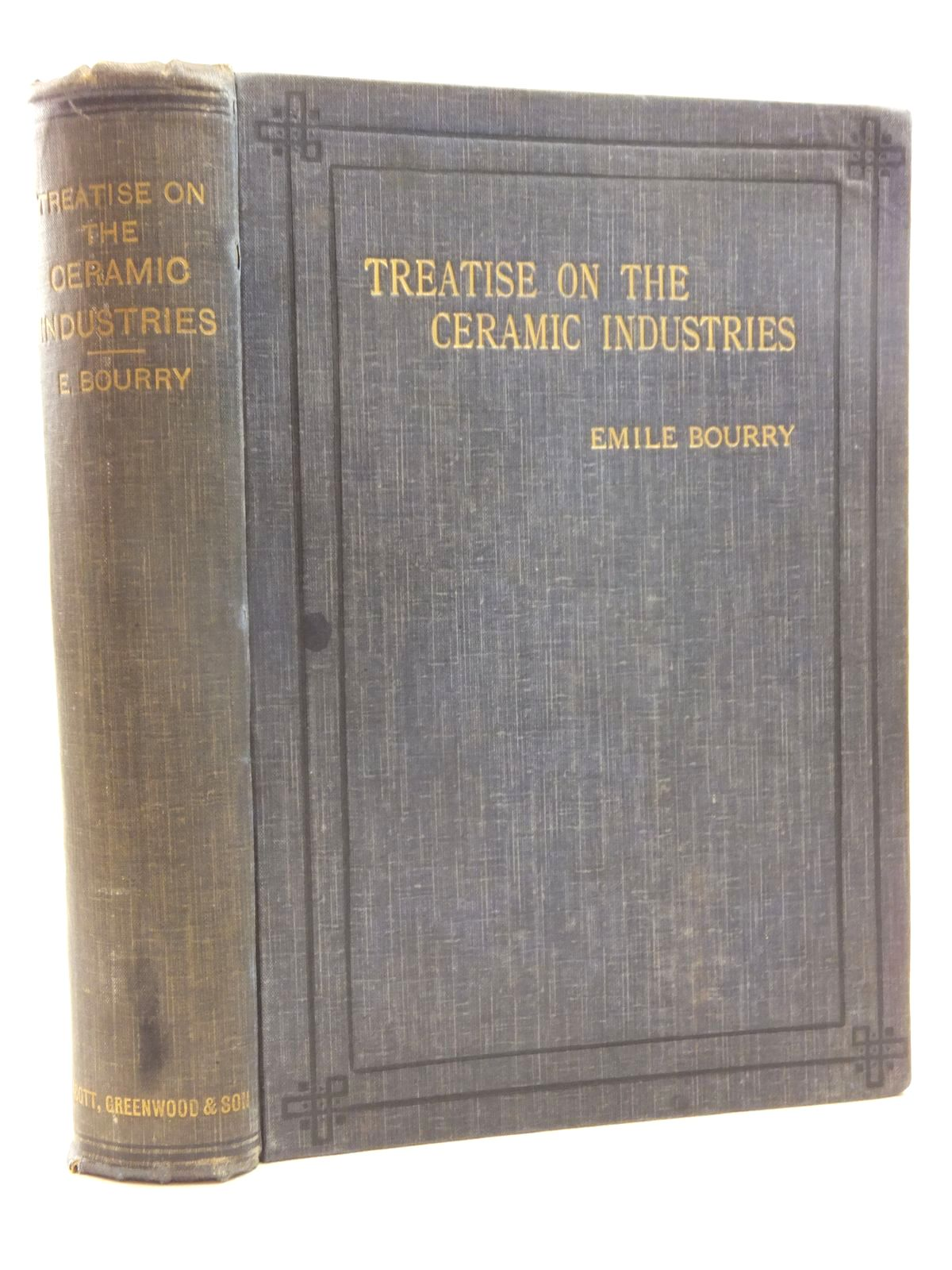 Photo of TREATISE ON CERAMIC INDUSTRIES written by Bourry, Emile<br />Rix, Wilton P. published by Scott, Greenwood &amp; Co. (STOCK CODE: 2124013)  for sale by Stella & Rose's Books