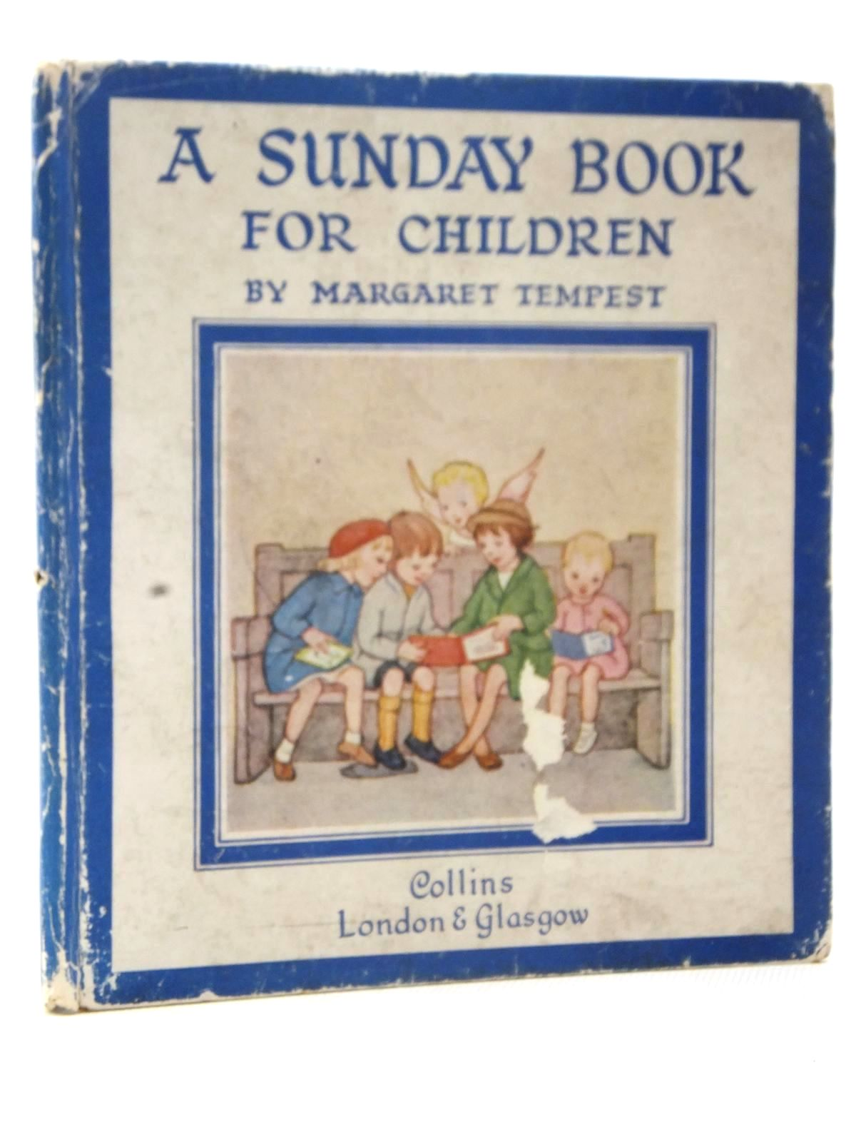 Photo of A SUNDAY BOOK FOR CHILDREN written by Tempest, Margaret illustrated by Tempest, Margaret published by Collins (STOCK CODE: 2124084)  for sale by Stella & Rose's Books