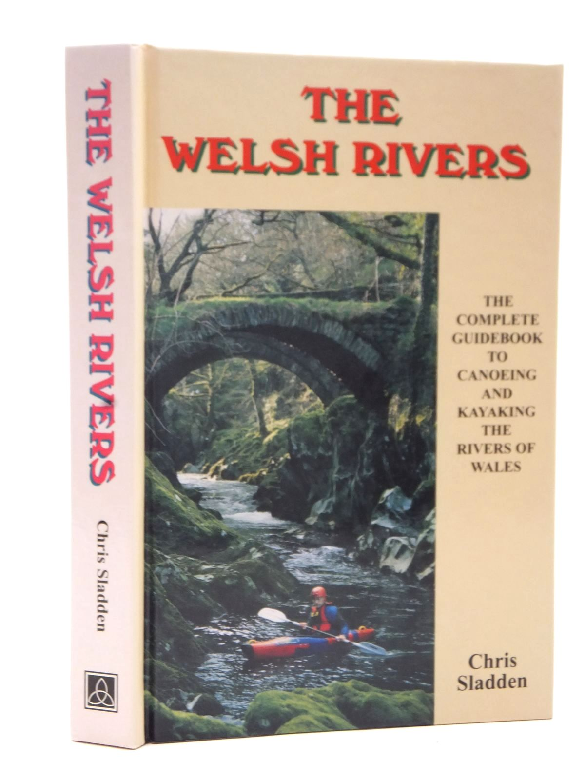 Photo of THE WELSH RIVERS THE COMPLETE GUIDE TO CANOEING AND KAYAKING THE RIVERS OF WALES- Stock Number: 2124119
