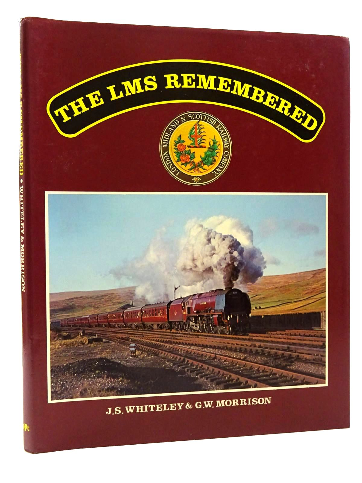 Photo of THE LMS REMEMBERED written by Whiteley, J.S.<br />Morrison, G.W. published by Oxford Publishing (STOCK CODE: 2124140)  for sale by Stella & Rose's Books