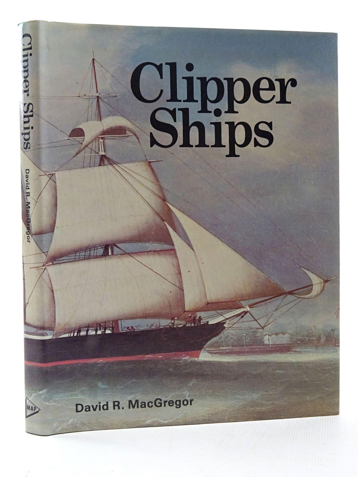 Photo of CLIPPER SHIPS written by MacGregor, David R. published by Model & Allied Publications (STOCK CODE: 2124164)  for sale by Stella & Rose's Books