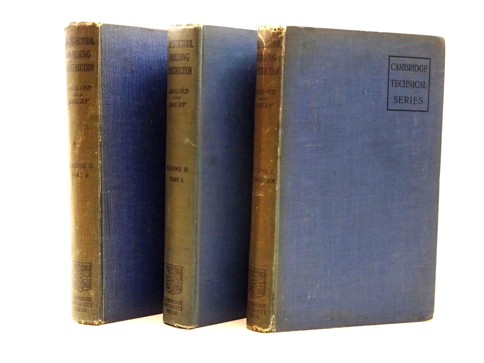 Photo of ARCHITECTURAL BUILDING CONSTRUCTION (3 VOLUMES) written by Jaggard, Walter R. Drury, Francis E. published by Cambridge University Press (STOCK CODE: 2124178)  for sale by Stella & Rose's Books