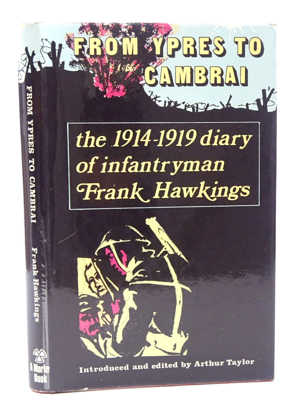 Photo of FROM YPRES TO CAMBRAI THE 1914-1919 DIARY OF AN INFANTRYMAN written by Hawkings, Frank published by The Elmfield Press (STOCK CODE: 2124222)  for sale by Stella & Rose's Books