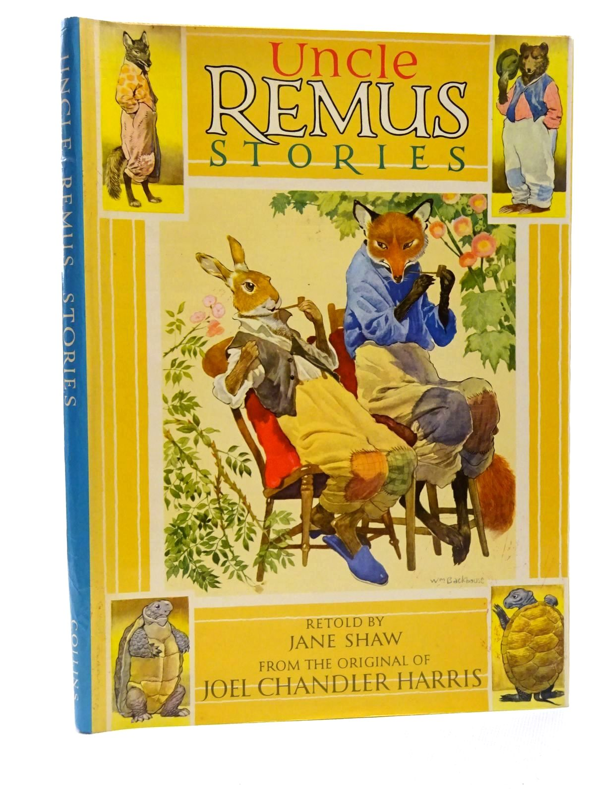 Photo of UNCLE REMUS STORIES written by Harris, Joel Chandler Shaw, Jane illustrated by Backhouse, William published by Collins (STOCK CODE: 2124245)  for sale by Stella & Rose's Books
