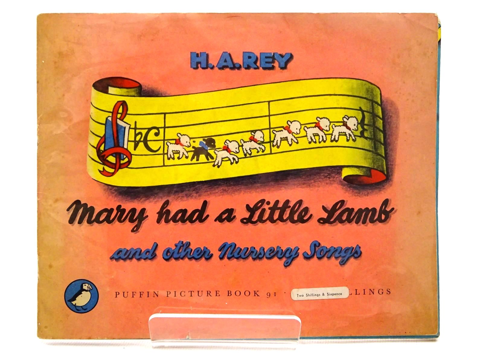 Photo of MARY HAD A LITTLE LAMB AND OTHER NURSERY SONGS written by Rey, H.A. illustrated by Rey, H.A. published by Penguin (STOCK CODE: 2124246)  for sale by Stella & Rose's Books