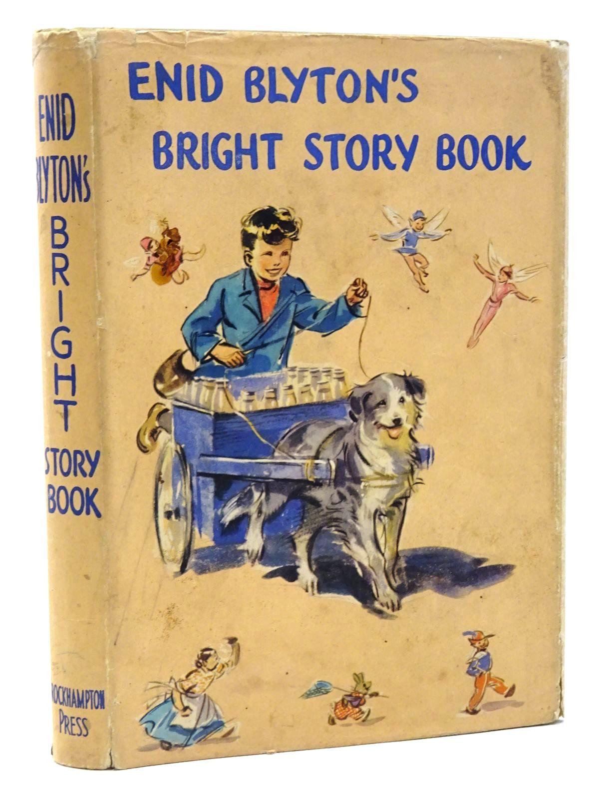 Photo of ENID BLYTON'S BRIGHT STORY BOOK written by Blyton, Enid illustrated by Soper, Eileen published by The Brockhampton Press Ltd. (STOCK CODE: 2124278)  for sale by Stella & Rose's Books