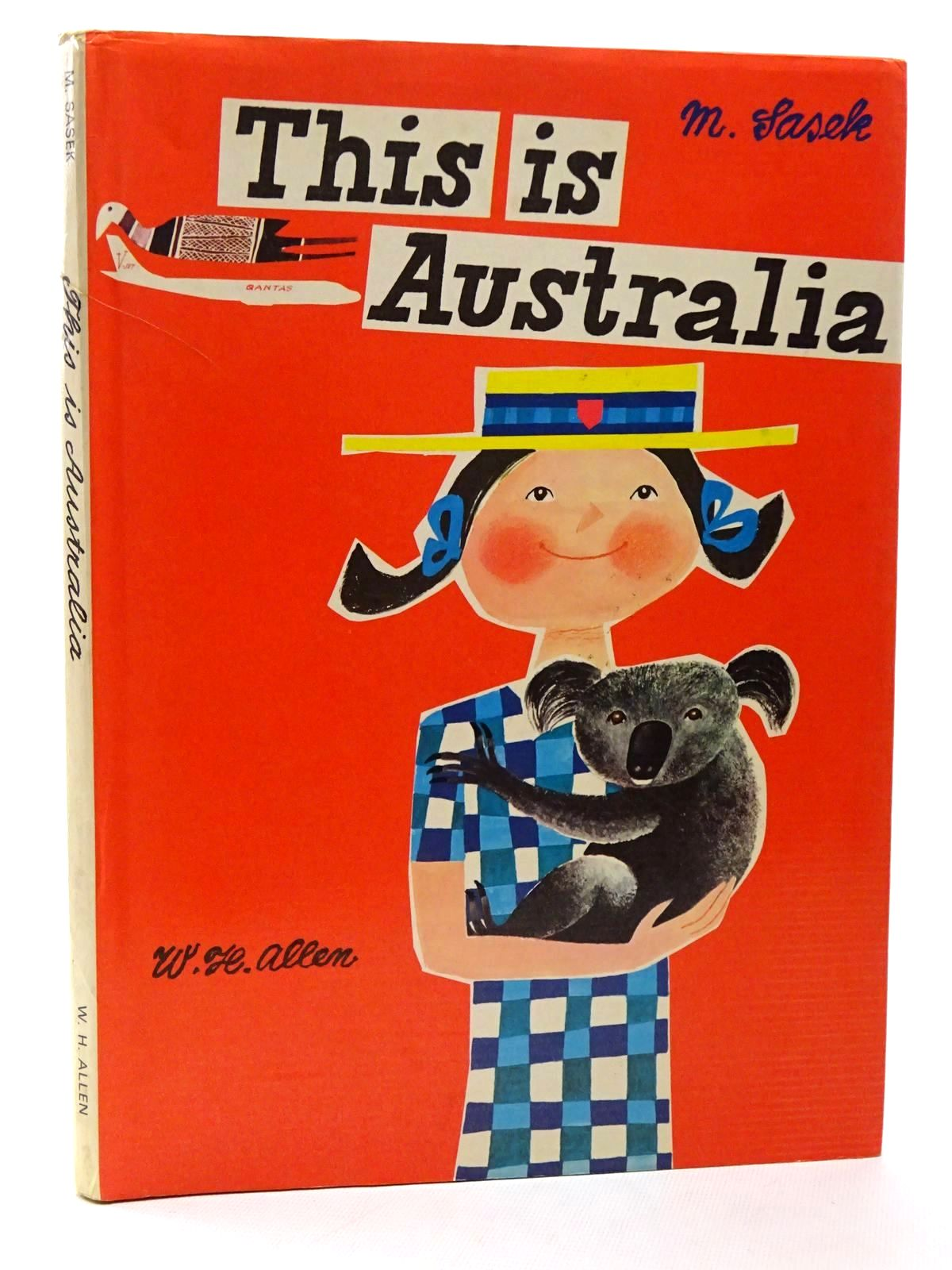 Photo of THIS IS AUSTRALIA written by Sasek, Miroslav illustrated by Sasek, Miroslav published by W.H. Allen (STOCK CODE: 2124280)  for sale by Stella & Rose's Books