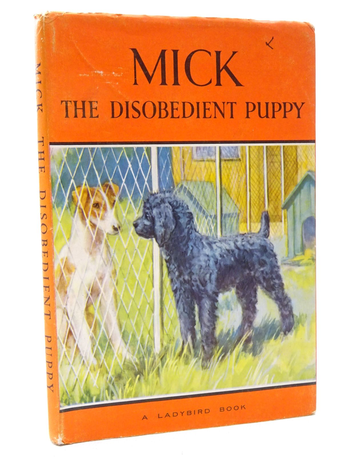 Photo of MICK THE DISOBEDIENT PUPPY written by Barr, Noel illustrated by Hickling, P.B. published by Wills & Hepworth Ltd. (STOCK CODE: 2124324)  for sale by Stella & Rose's Books