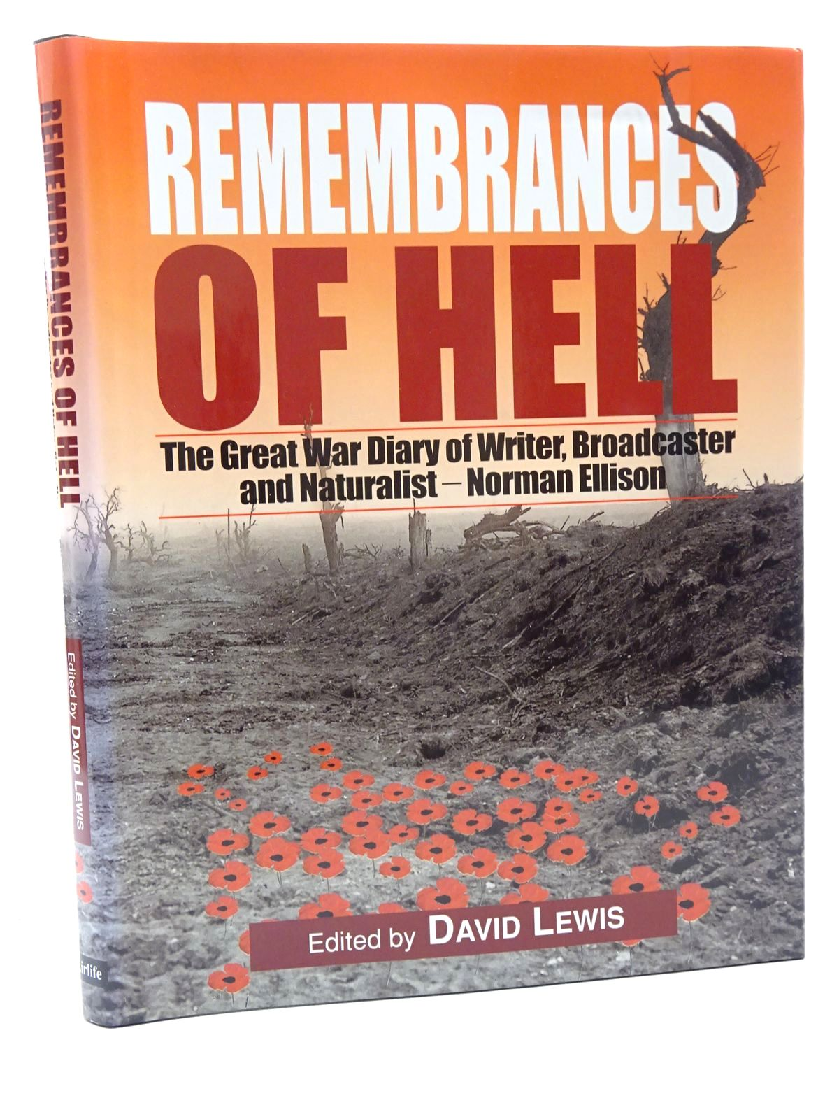 Photo of REMEMBRANCES OF HELL written by Lewis, David R. Ellison, Norman F. published by Airlife (STOCK CODE: 2124497)  for sale by Stella & Rose's Books