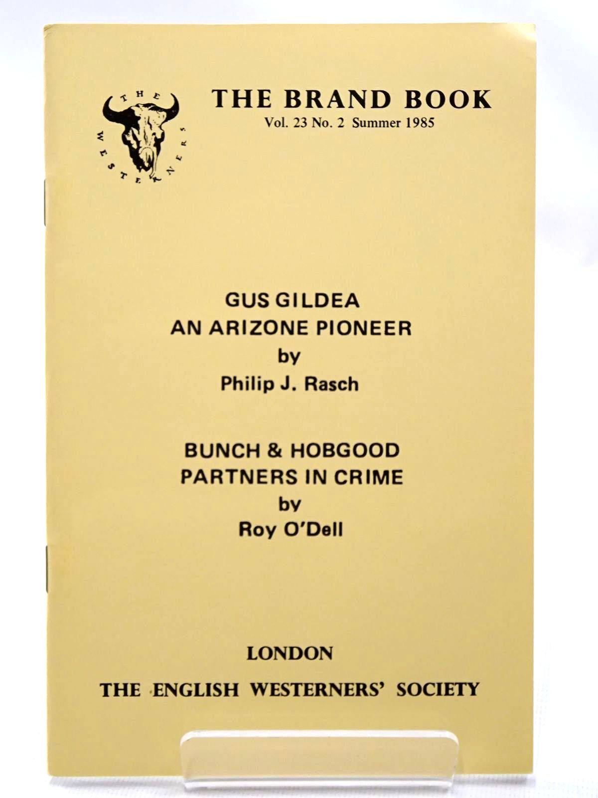Photo of GUS GILDEA AN ARIZONE PIONEER written by Rasch, Philip J. O'Dell, Roy published by The English Westerners' Society (STOCK CODE: 2124536)  for sale by Stella & Rose's Books