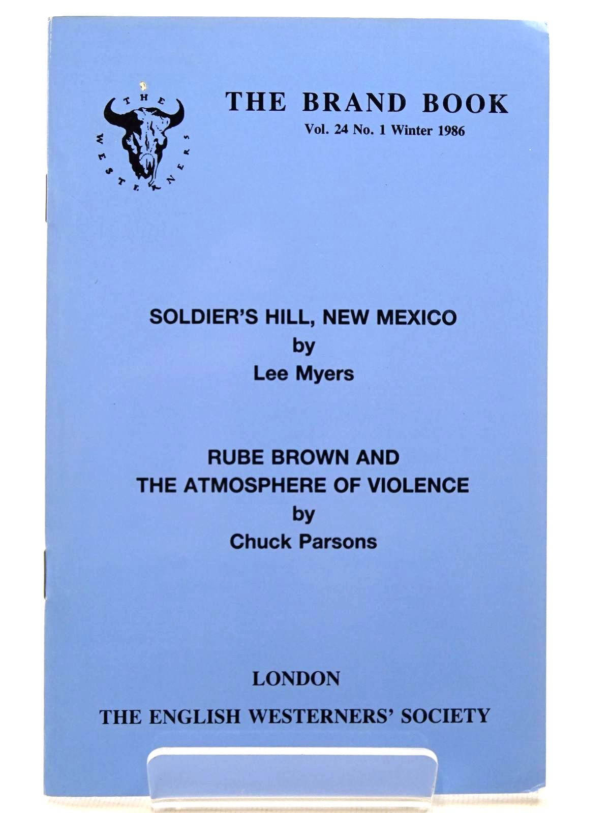 Photo of SOLDIER'S HILL, NEW MEXICO written by Myers, Lee Parsons, Chuck published by The English Westerners' Society (STOCK CODE: 2124537)  for sale by Stella & Rose's Books