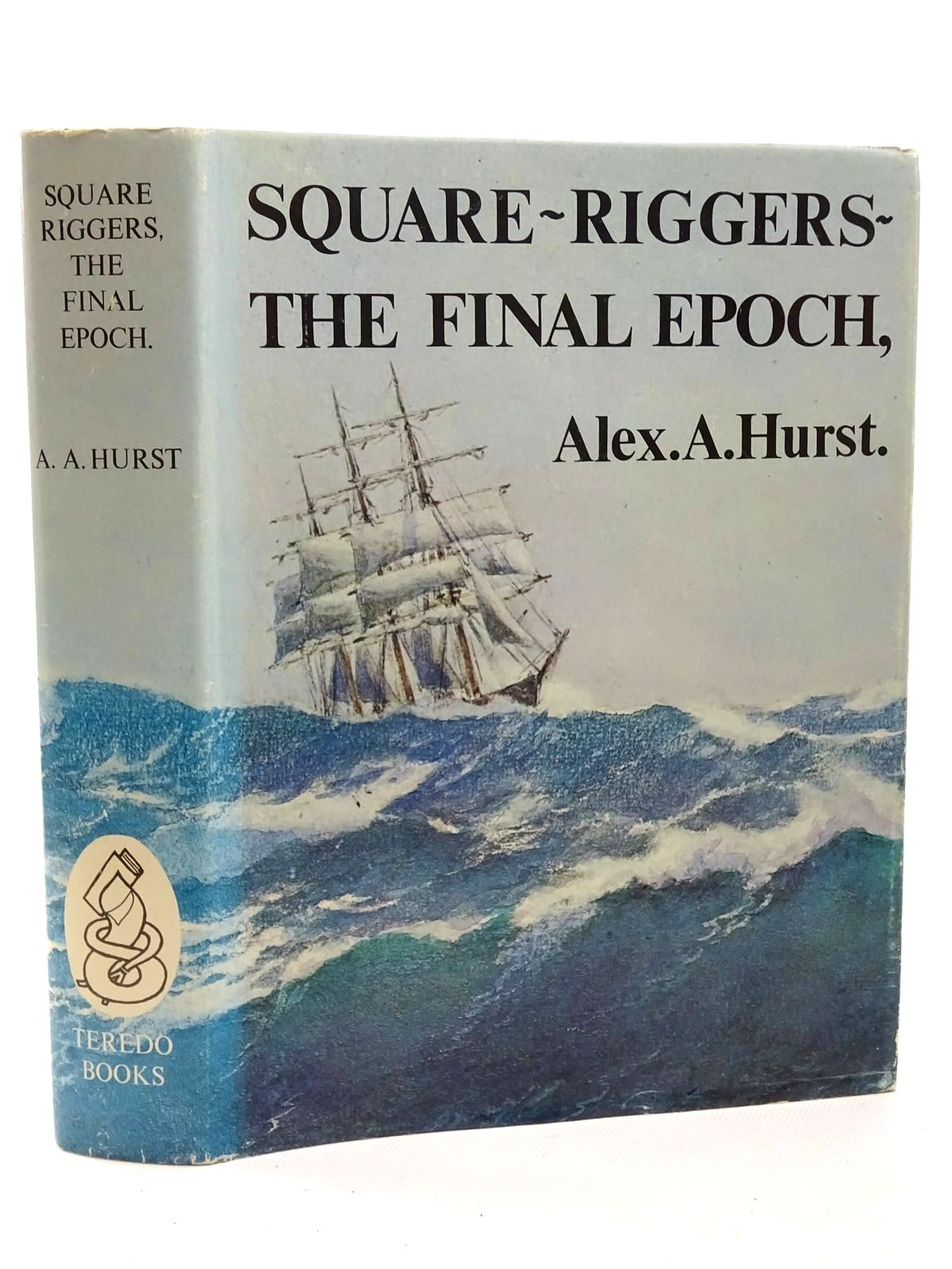 Photo of SQUARE-RIGGERS THE FINAL EPOCH 1921-1958- Stock Number: 2124570