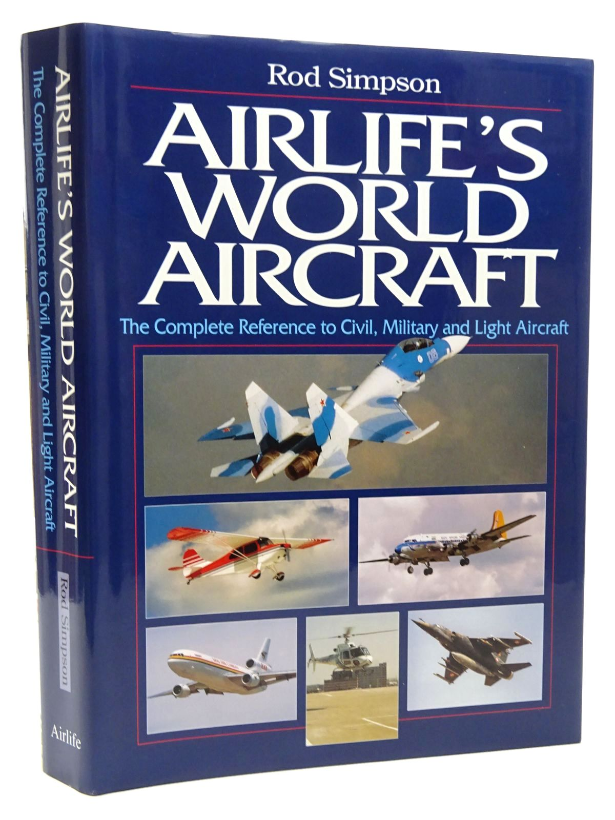 Photo of AIRLIFE'S WORLD AIRCRAFT written by Simpson, Rod published by Airlife (STOCK CODE: 2124602)  for sale by Stella & Rose's Books