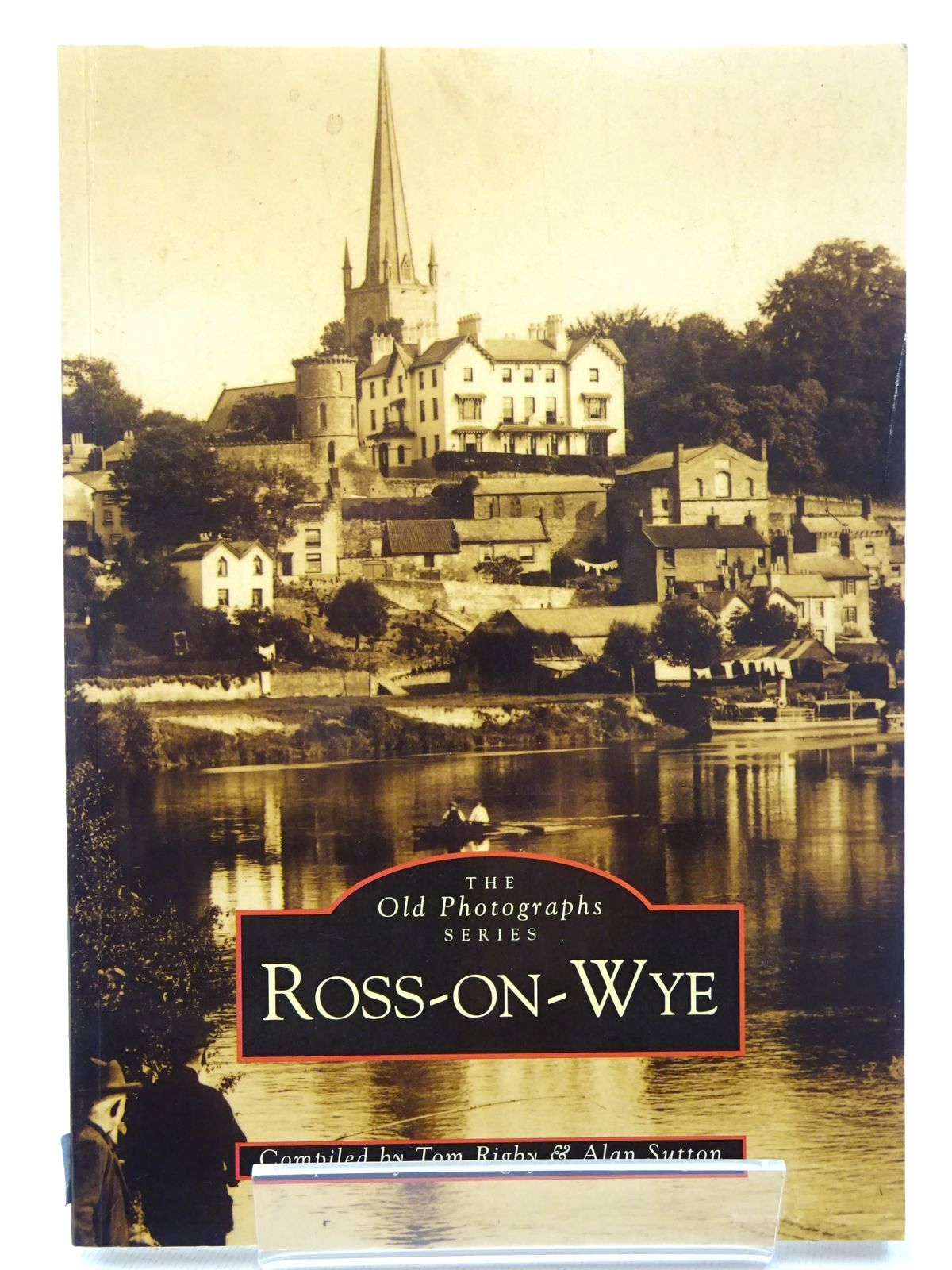Photo of ROSS-ON-WYE written by Rigby, Tom Sutton, Alan published by The Chalford Publishing Company (STOCK CODE: 2124614)  for sale by Stella & Rose's Books