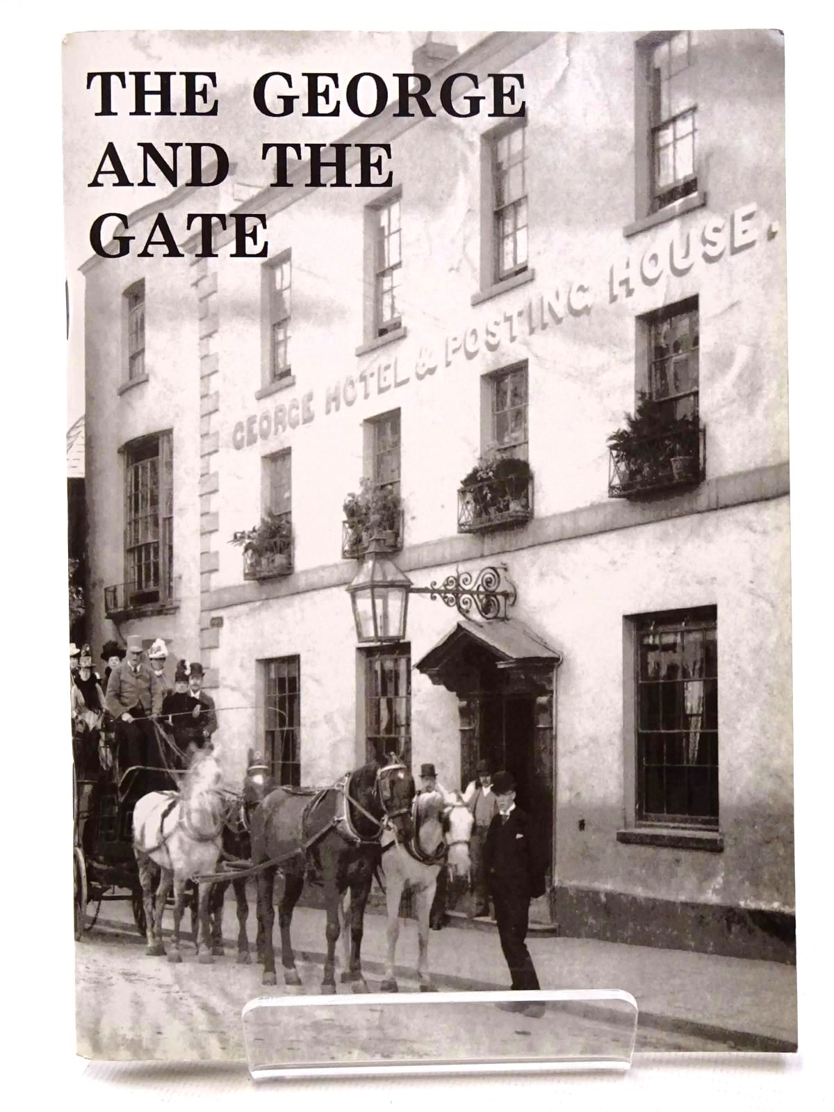 Photo of THE GEORGE AND THE GATE written by Waters, Ivor illustrated by Waters, Mercedes published by The Chepstow Society (STOCK CODE: 2124662)  for sale by Stella & Rose's Books