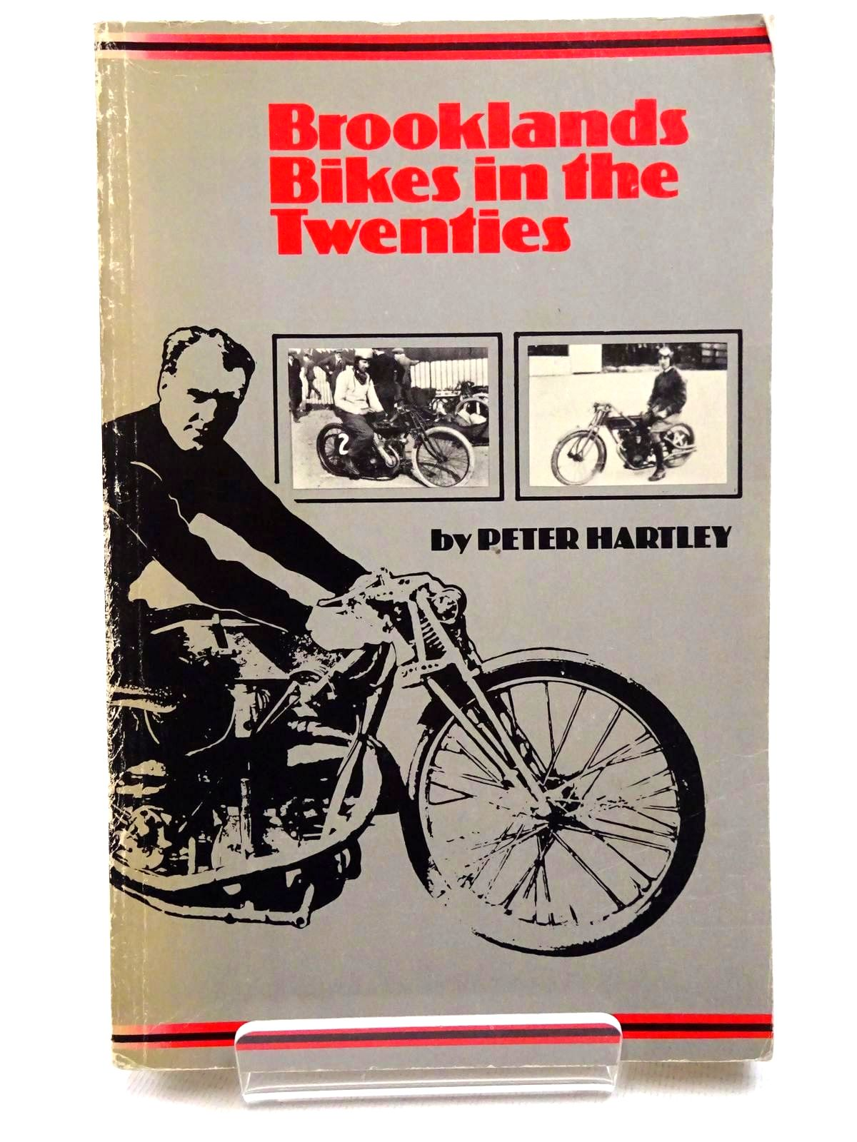 Photo of BROOKLANDS BIKES IN THE TWENTIES written by Hartley, Peter published by Argus Books (STOCK CODE: 2124715)  for sale by Stella & Rose's Books