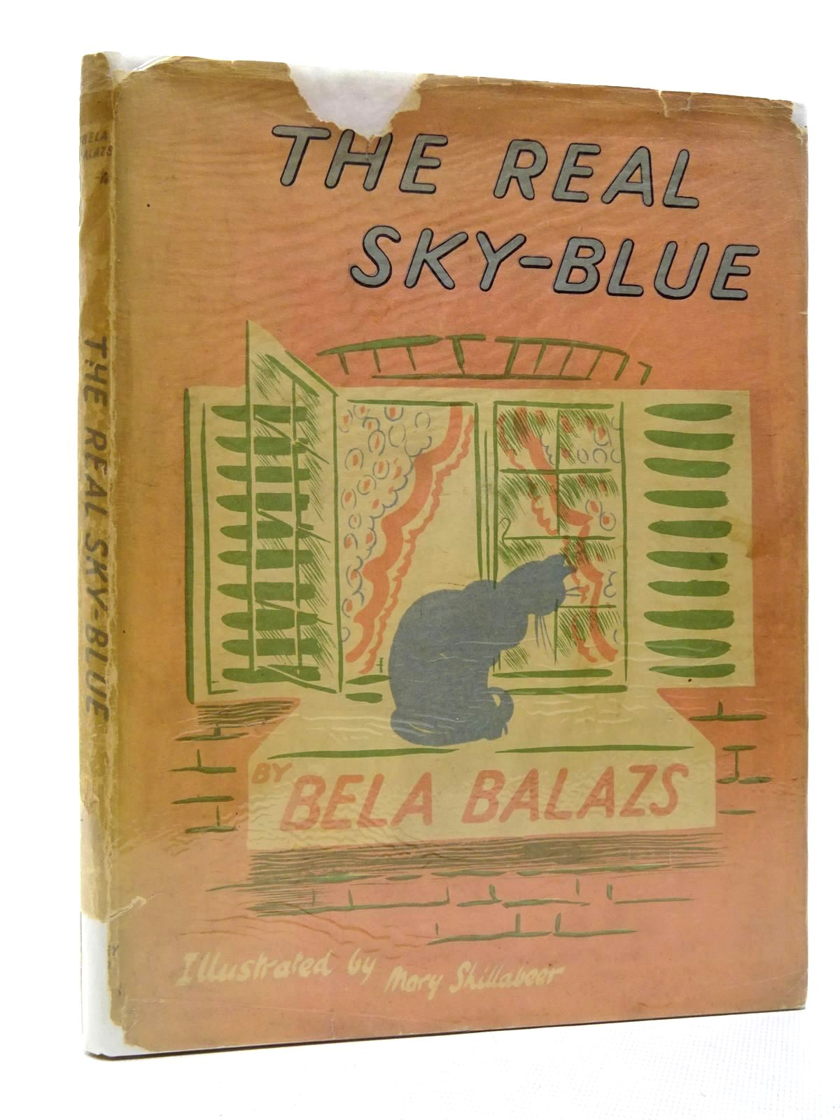 Photo of THE REAL SKY-BLUE written by Balazs, Bela illustrated by Shillabeer, Mary published by John Lane The Bodley Head (STOCK CODE: 2124729)  for sale by Stella & Rose's Books