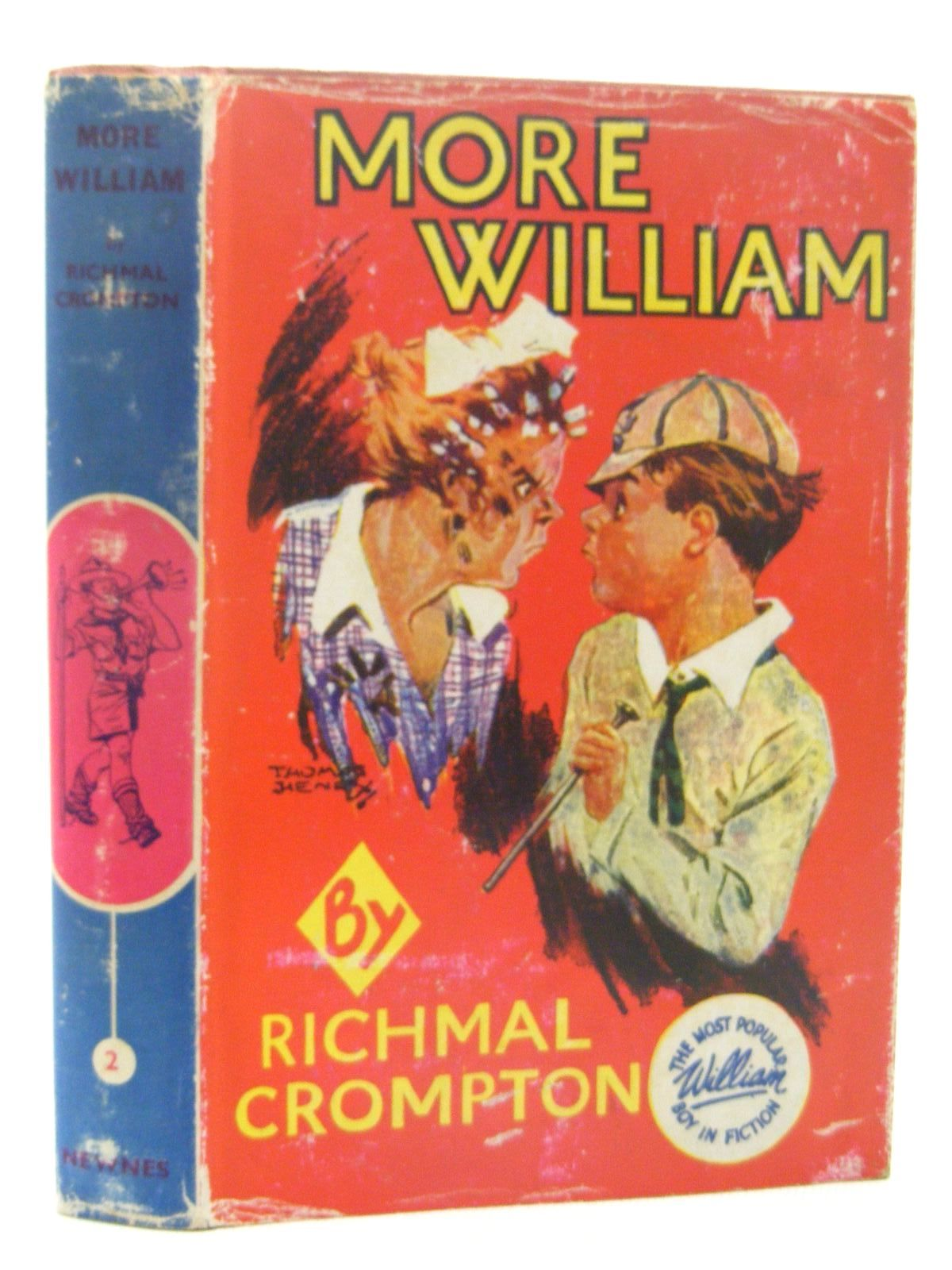 Photo of MORE WILLIAM written by Crompton, Richmal illustrated by Henry, Thomas published by George Newnes Limited (STOCK CODE: 2124904)  for sale by Stella & Rose's Books