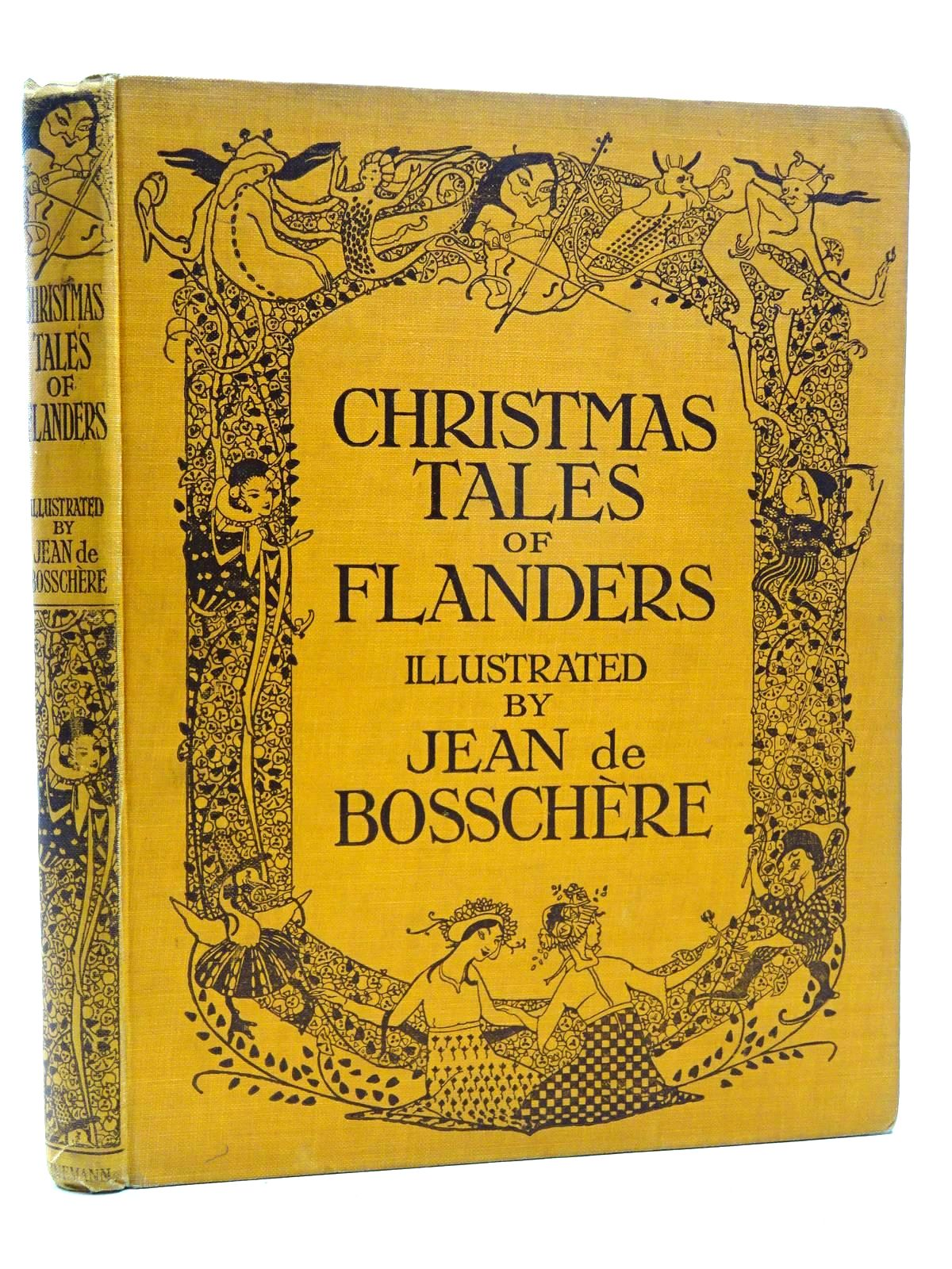 Photo of CHRISTMAS TALES OF FLANDERS illustrated by De Bosschere, Jean published by William Heinemann (STOCK CODE: 2124948)  for sale by Stella & Rose's Books