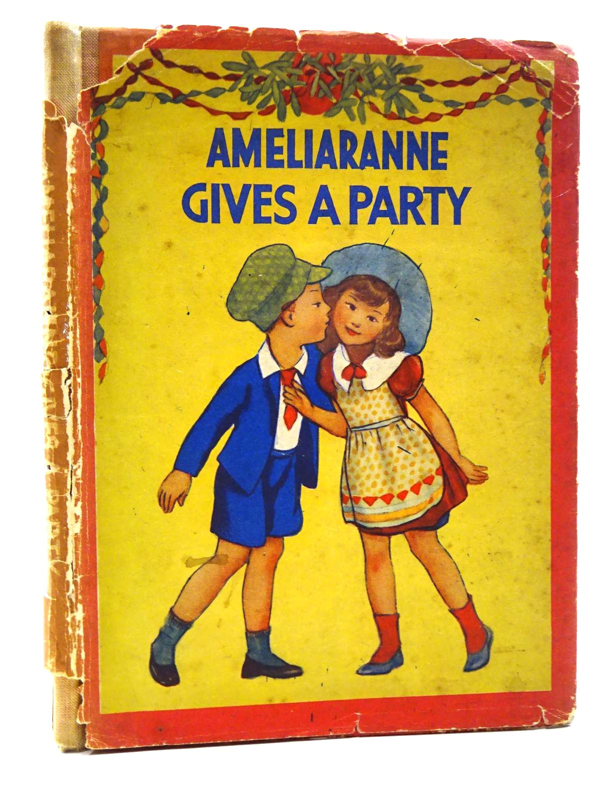 Photo of AMELIARANNE GIVES A PARTY written by Heward, Constance illustrated by Pearse, S.B. published by George G. Harrap & Co. Ltd. (STOCK CODE: 2124960)  for sale by Stella & Rose's Books