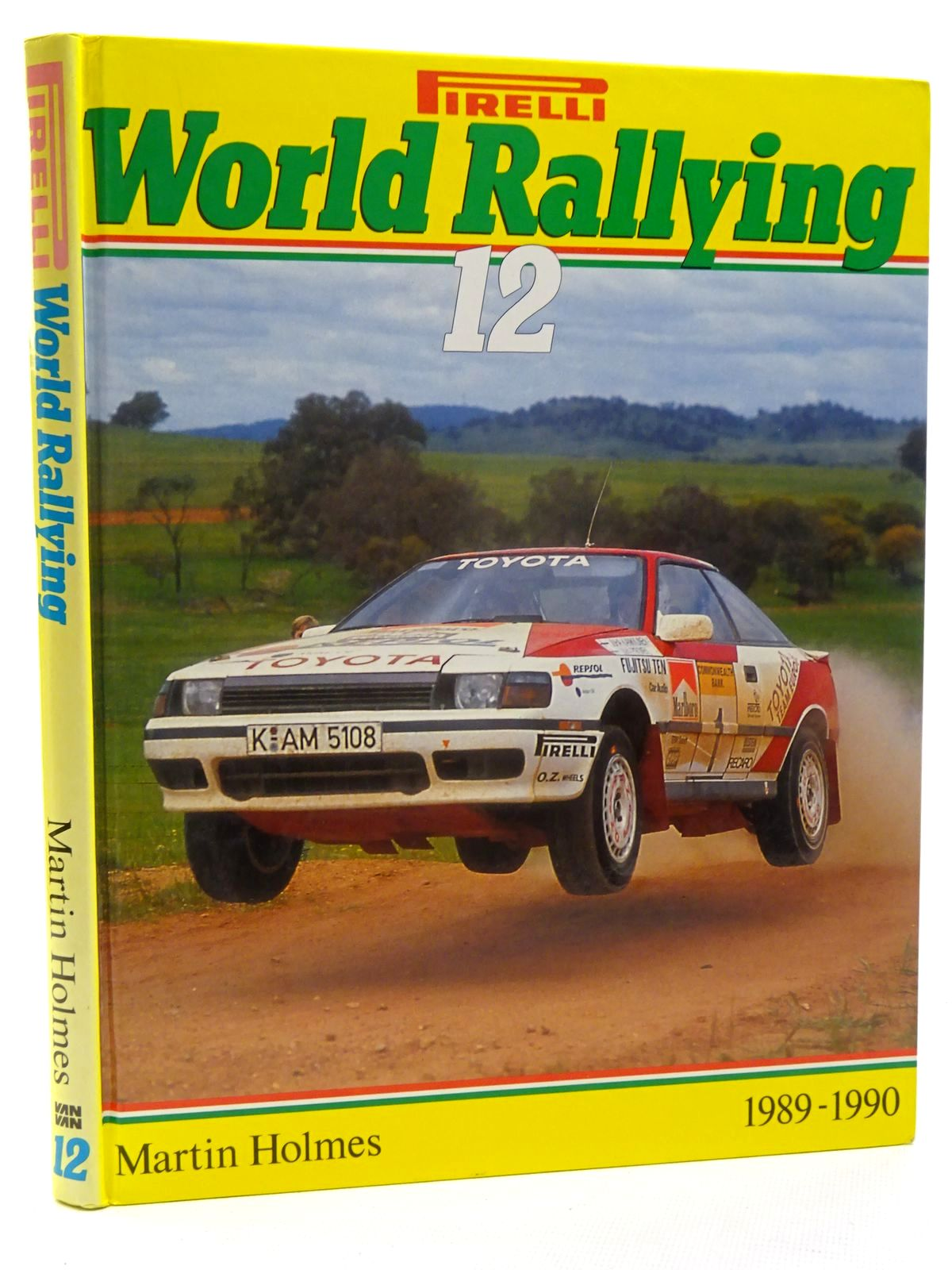 Photo of PIRELLI WORLD RALLYING 12 written by Holmes, Martin published by Van + Van (STOCK CODE: 2125005)  for sale by Stella & Rose's Books