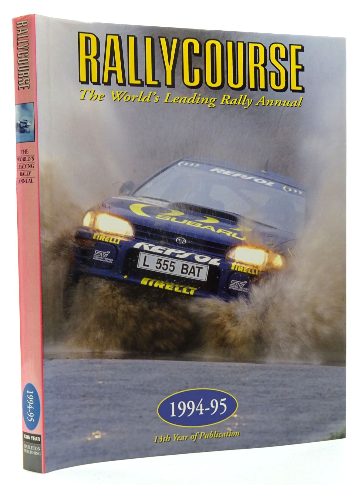 Photo of RALLYCOURSE 1994-95 written by Williams, David published by Hazleton Publishing (STOCK CODE: 2125058)  for sale by Stella & Rose's Books